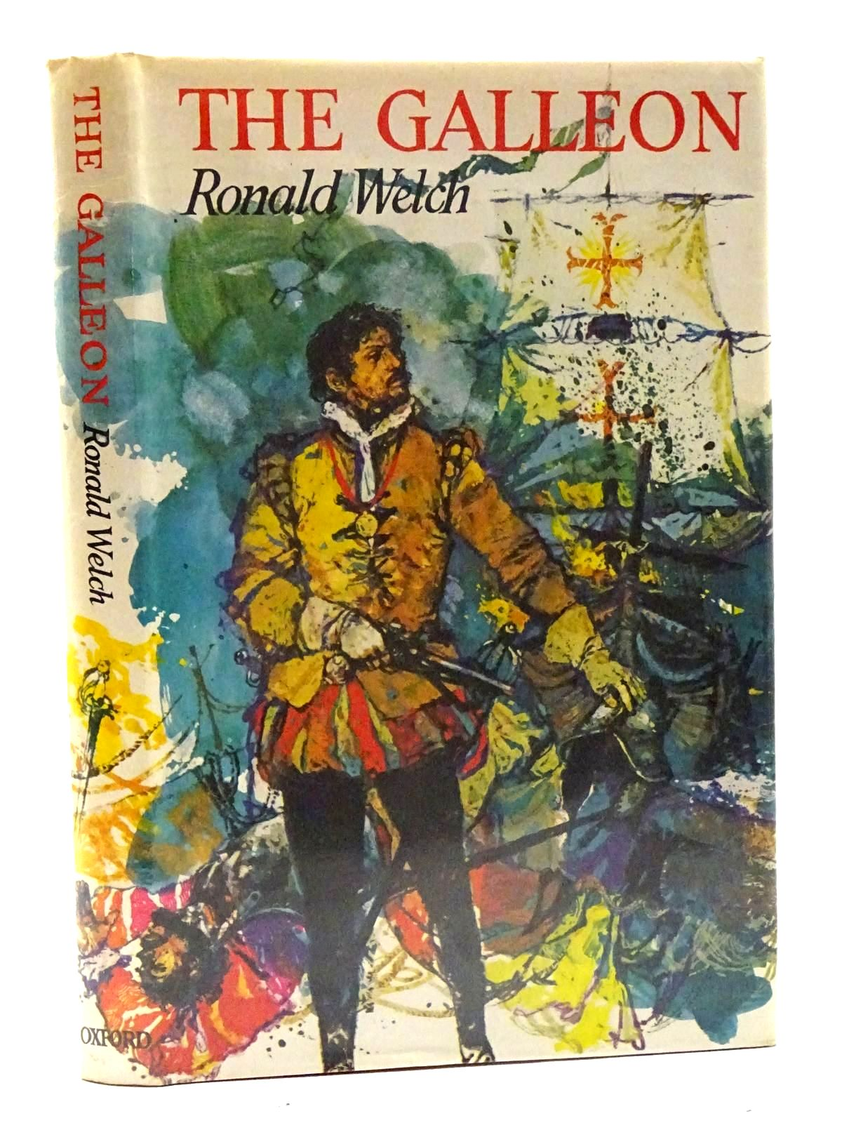 Photo of THE GALLEON written by Welch, Ronald illustrated by Ambrus, Victor published by Oxford University Press (STOCK CODE: 2125565)  for sale by Stella & Rose's Books