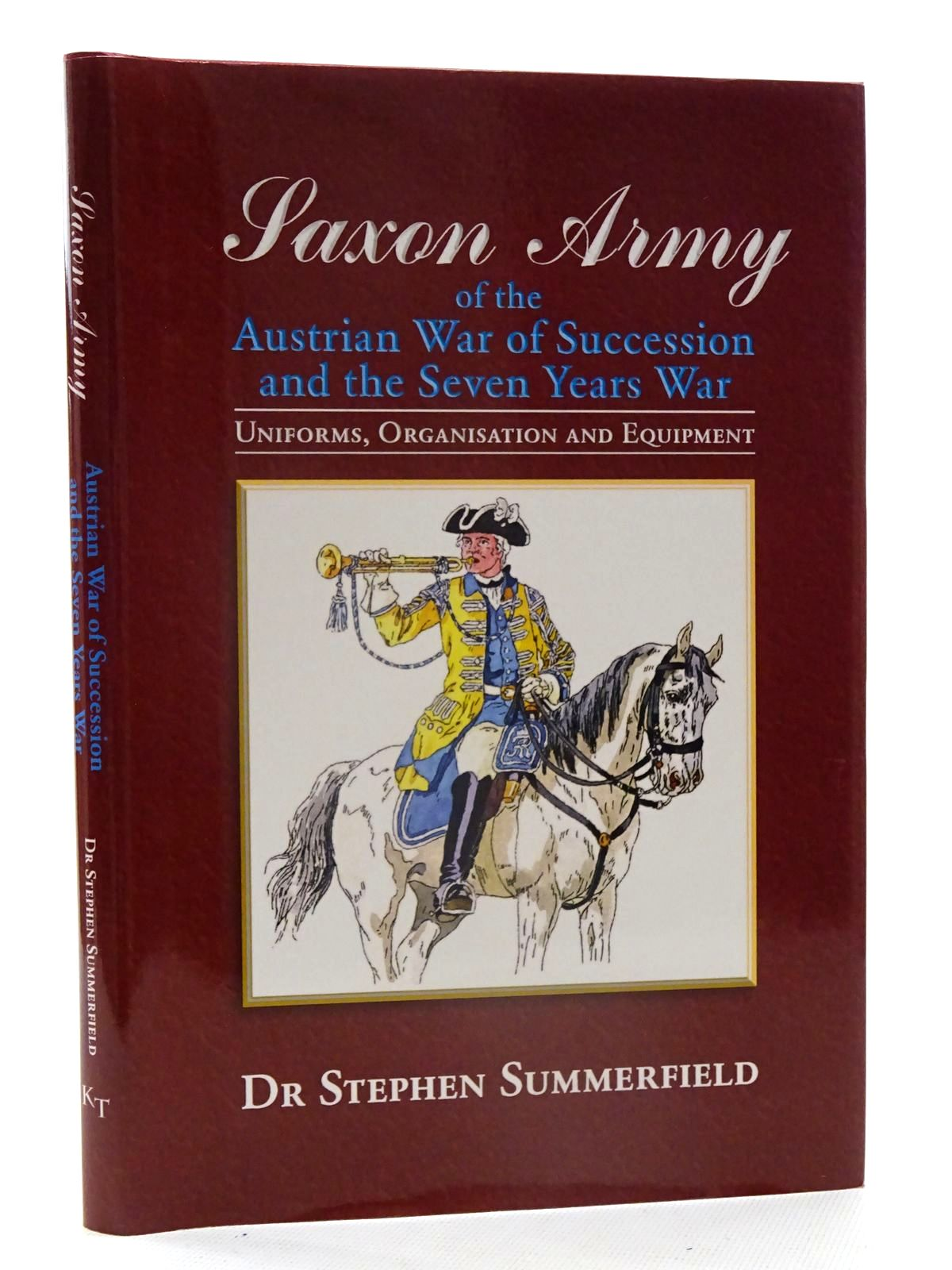 Photo of SAXON ARMY OF THE AUSTRIAN WAR OF SUCCESSION AND THE SEVEN YEARS WAR: UNIFORMS ORGANISATION AND EQUIPMENT written by Summerfield, Stephen published by Ken Trotman Publishing (STOCK CODE: 2125588)  for sale by Stella & Rose's Books