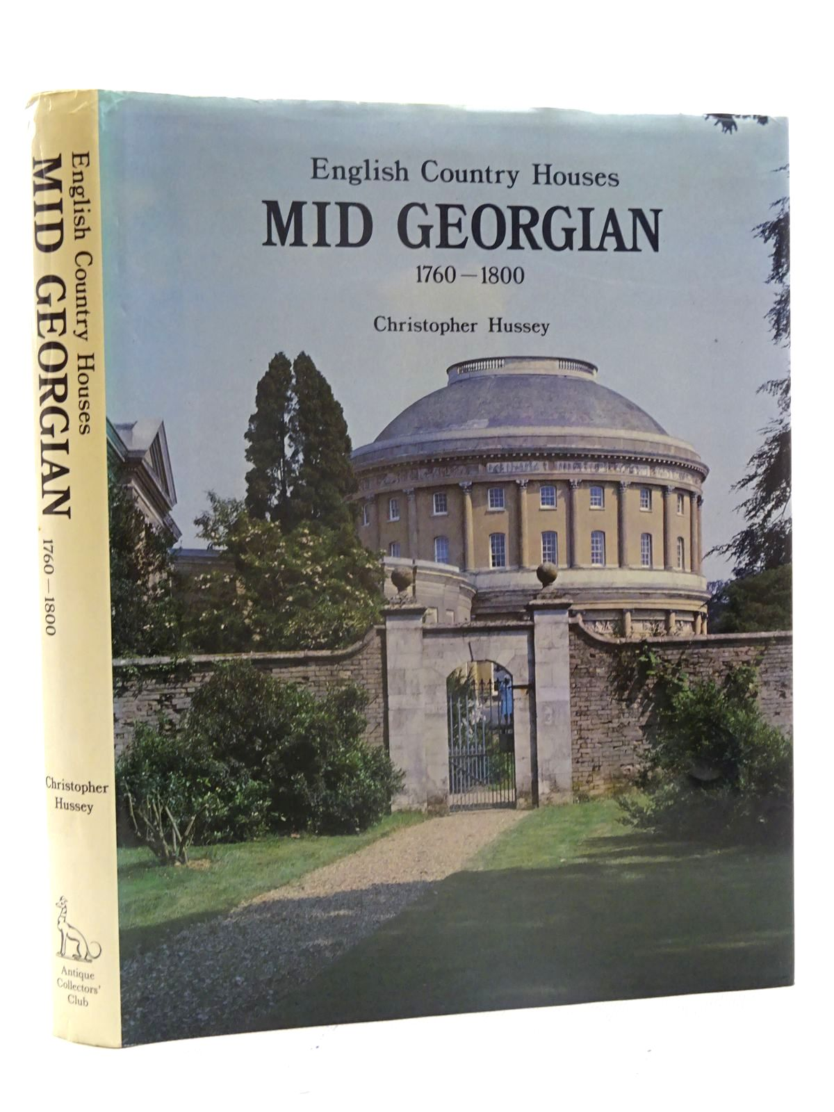 Photo of ENGLISH COUNTRY HOUSES MID GEORGIAN 1760-1800 written by Hussey, Christopher published by Antique Collectors' Club (STOCK CODE: 2125600)  for sale by Stella & Rose's Books
