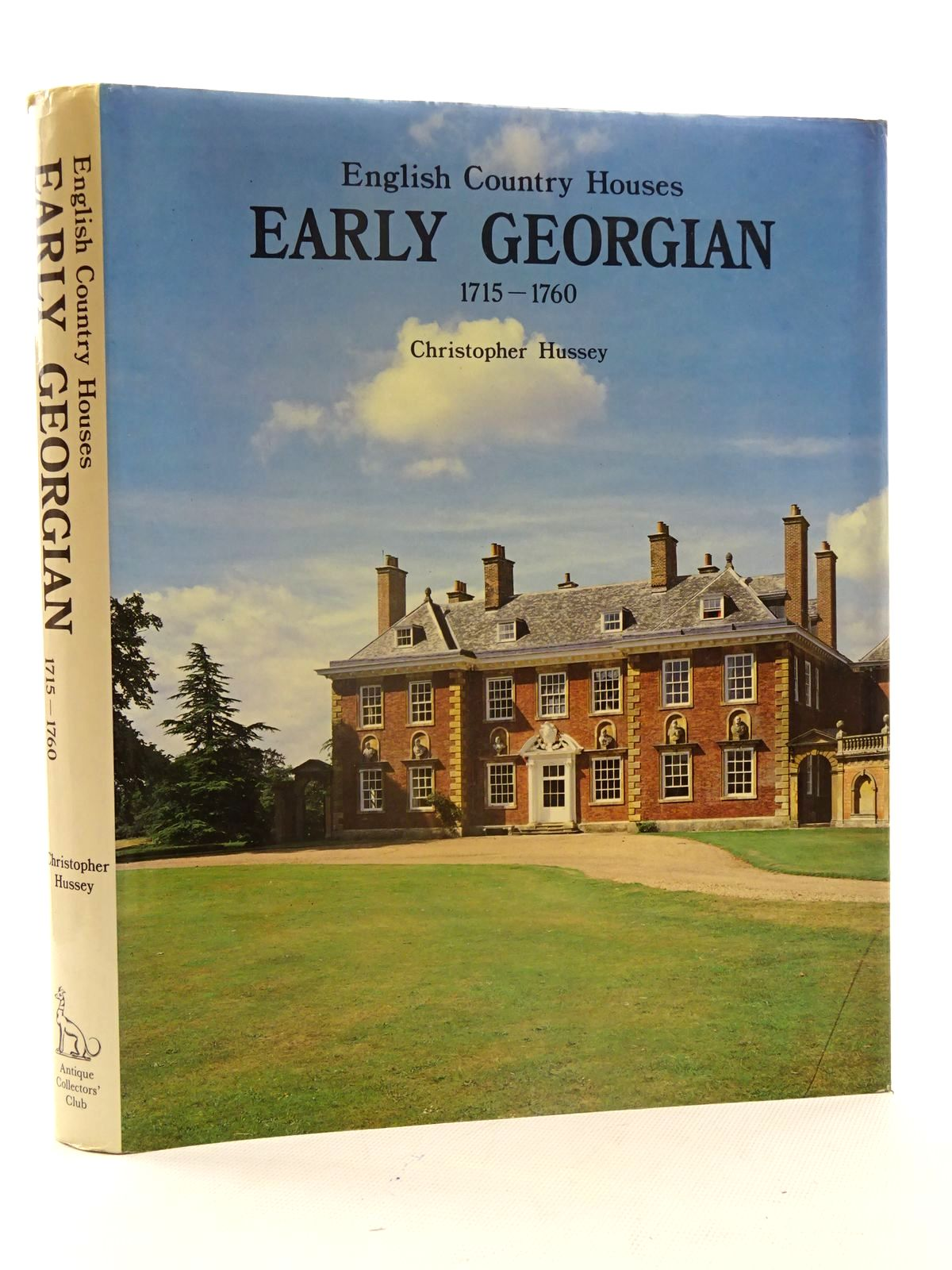 Photo of ENGLISH COUNTRY HOUSES EARLY GEORGIAN 1715-1760 written by Hussey, Christopher published by Antique Collectors' Club (STOCK CODE: 2125601)  for sale by Stella & Rose's Books