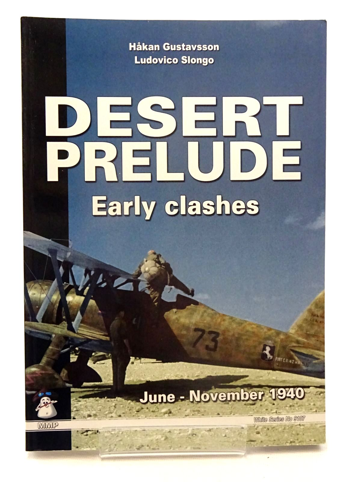 Photo of DESERT PRELUDE: EARLY CLASHES written by Gustavsson, Hakan<br />Slongo, Ludovico published by Stratus (STOCK CODE: 2125603)  for sale by Stella & Rose's Books