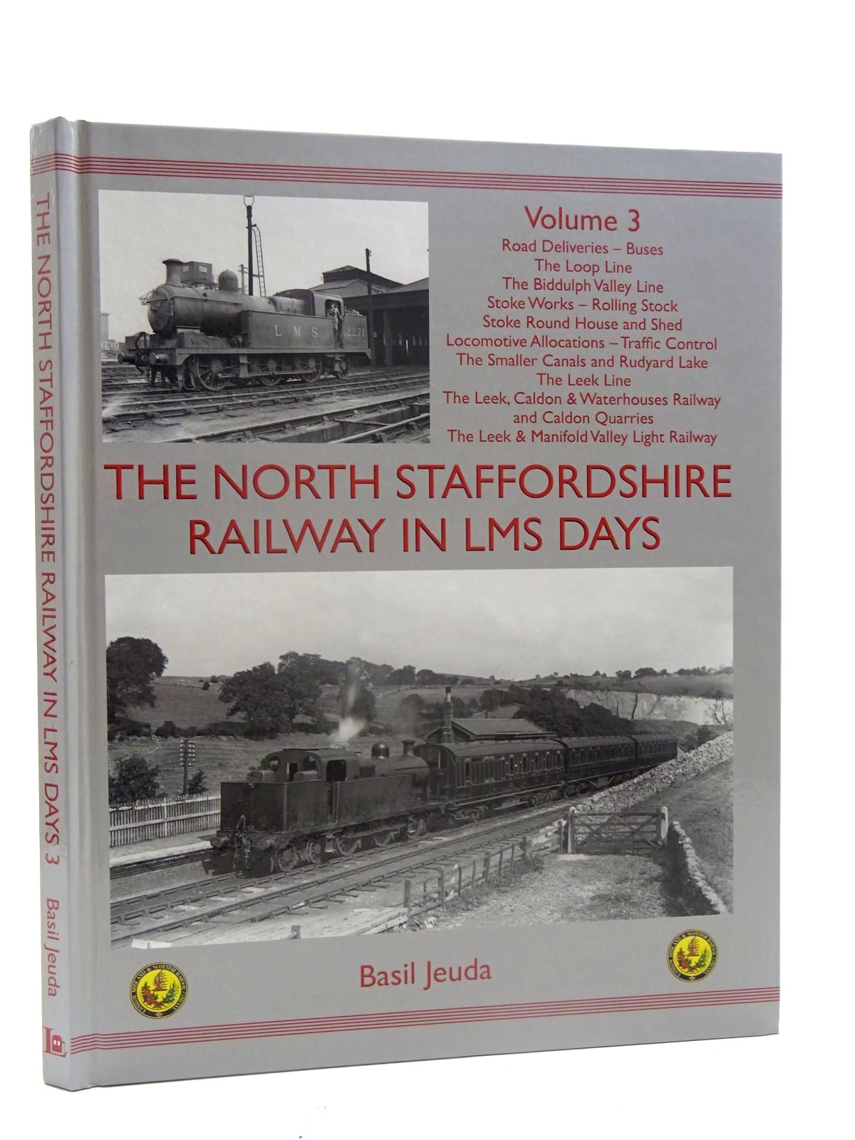 Photo of THE NORTH STAFFORDSHIRE RAILWAY IN LMS DAYS VOLUME 3 written by Jeuda, Basil published by Lightmoor Press (STOCK CODE: 2125618)  for sale by Stella & Rose's Books