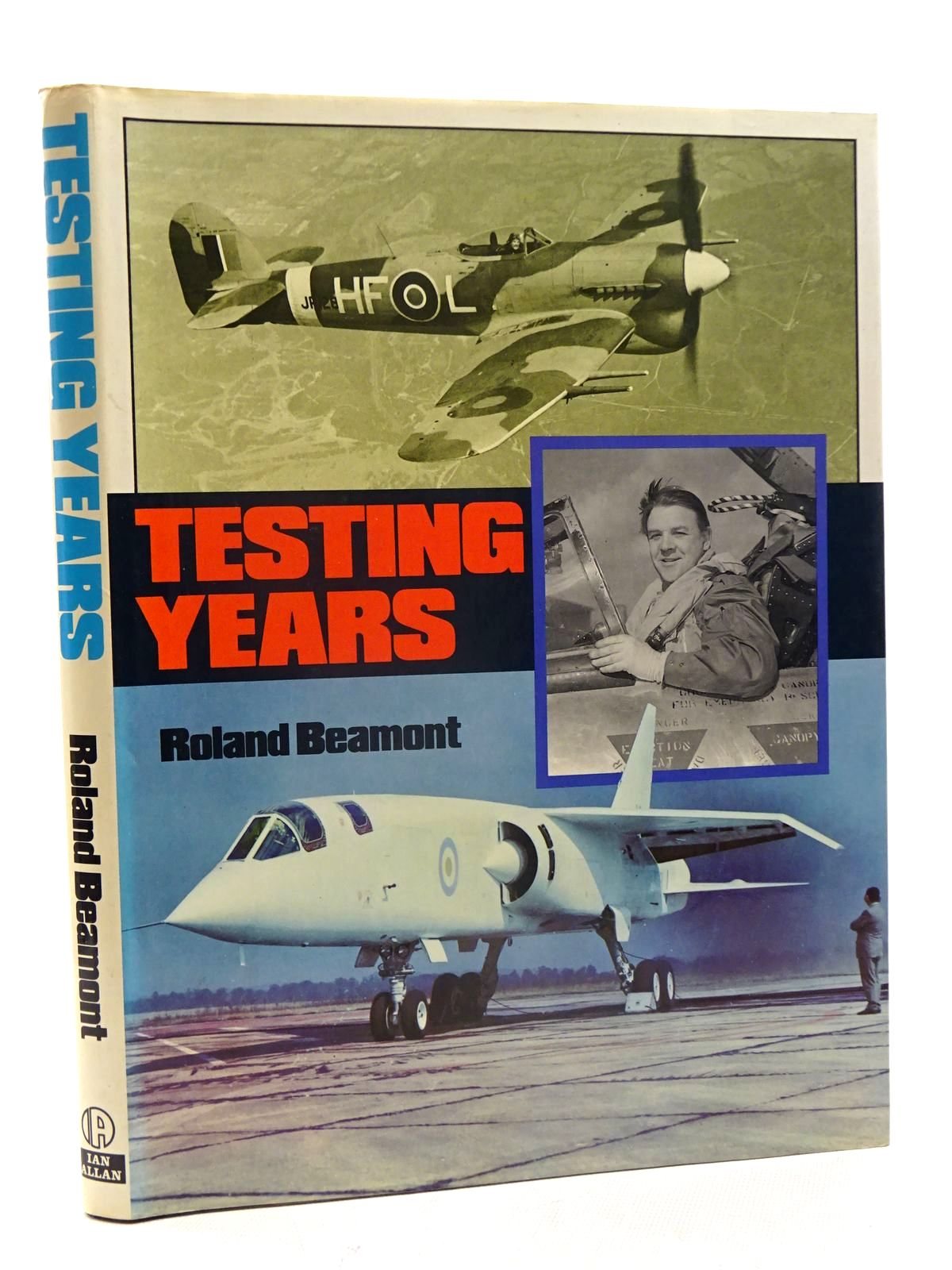 Photo of TESTING YEARS written by Beamont, Roland published by Ian Allan Ltd. (STOCK CODE: 2125621)  for sale by Stella & Rose's Books