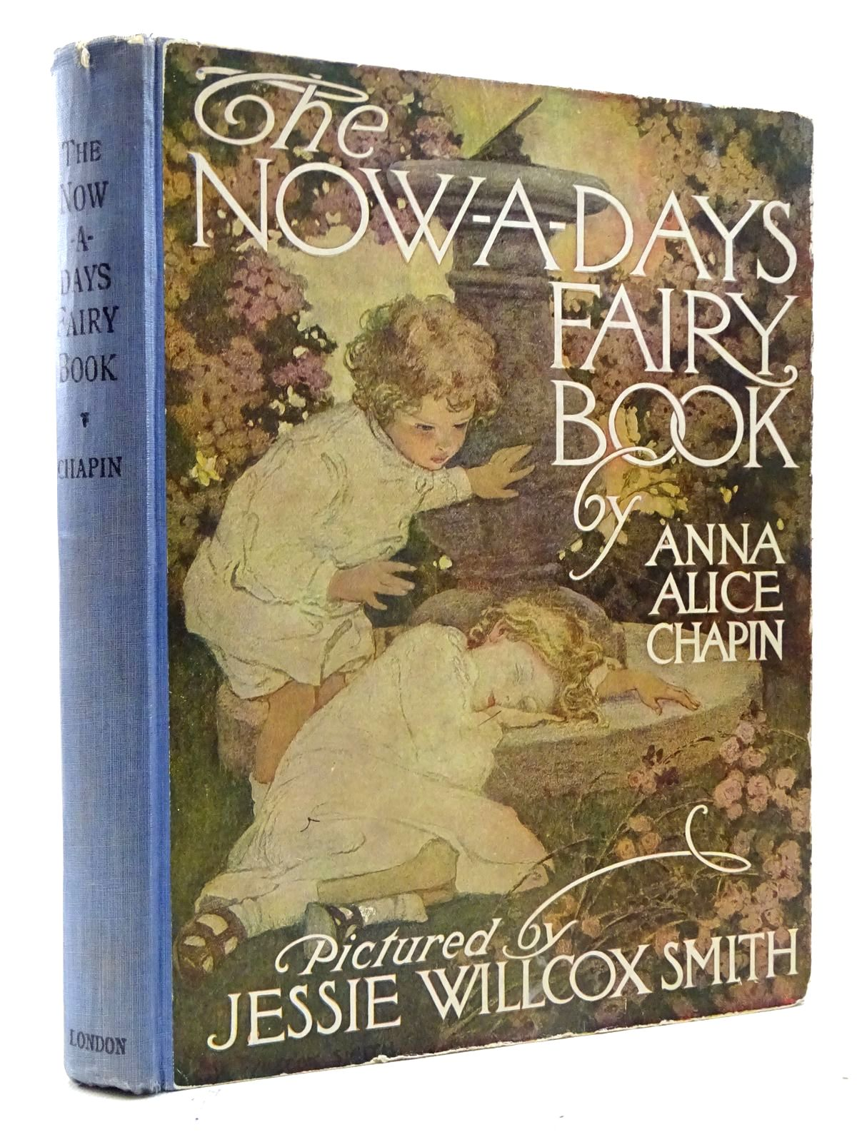 Photo of THE NOW-A-DAYS FAIRY BOOK written by Chapin, Anna Alice illustrated by Smith, Jessie Willcox published by J. Coker & Co. Ltd. (STOCK CODE: 2125674)  for sale by Stella & Rose's Books