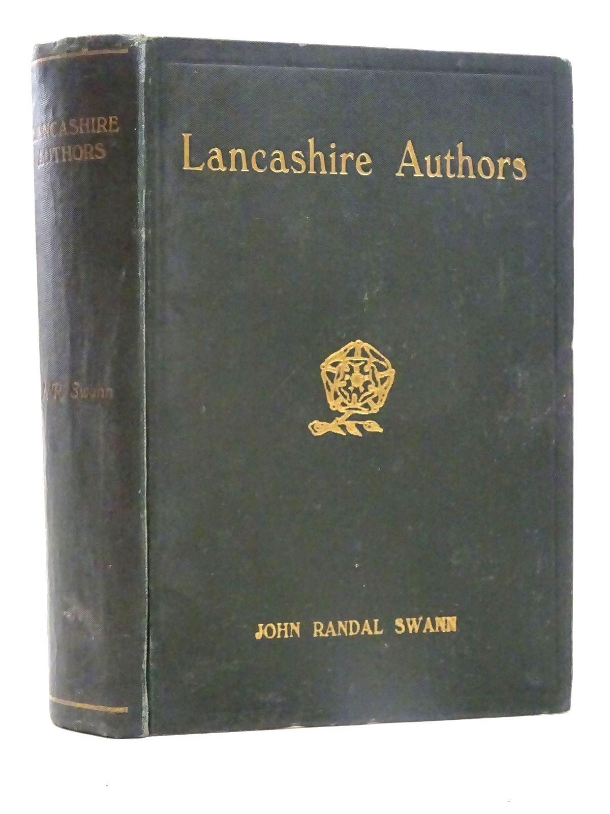 Photo of LANCASHIRE AUTHORS A SERIES OF BIOGRAPHICAL SKETCHES written by Swann, John Randal (STOCK CODE: 2125700)  for sale by Stella & Rose's Books