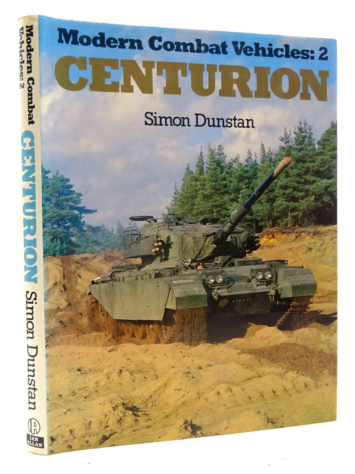 Photo of MODERN COMBAT VEHICLES: 2 CENTURION written by Dunstan, Simon published by Ian Allan Ltd. (STOCK CODE: 2125739)  for sale by Stella & Rose's Books