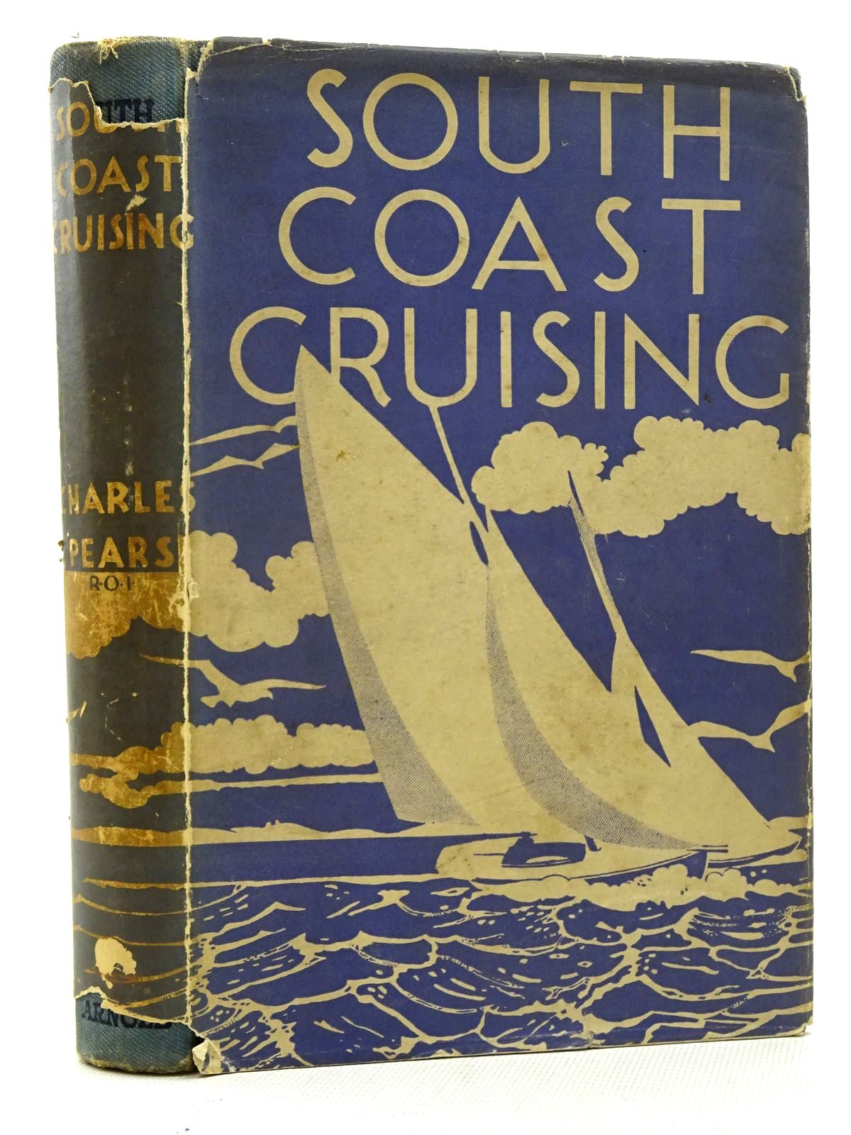 Photo of SOUTH COAST CRUISING FROM THE THAMES TO PENZANCE written by Pears, Charles published by Edward Arnold & Co. (STOCK CODE: 2125806)  for sale by Stella & Rose's Books
