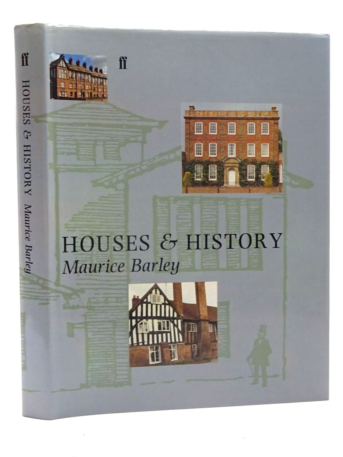 Photo of HOUSES AND HISTORY written by Barley, Maurice published by Faber & Faber (STOCK CODE: 2125842)  for sale by Stella & Rose's Books