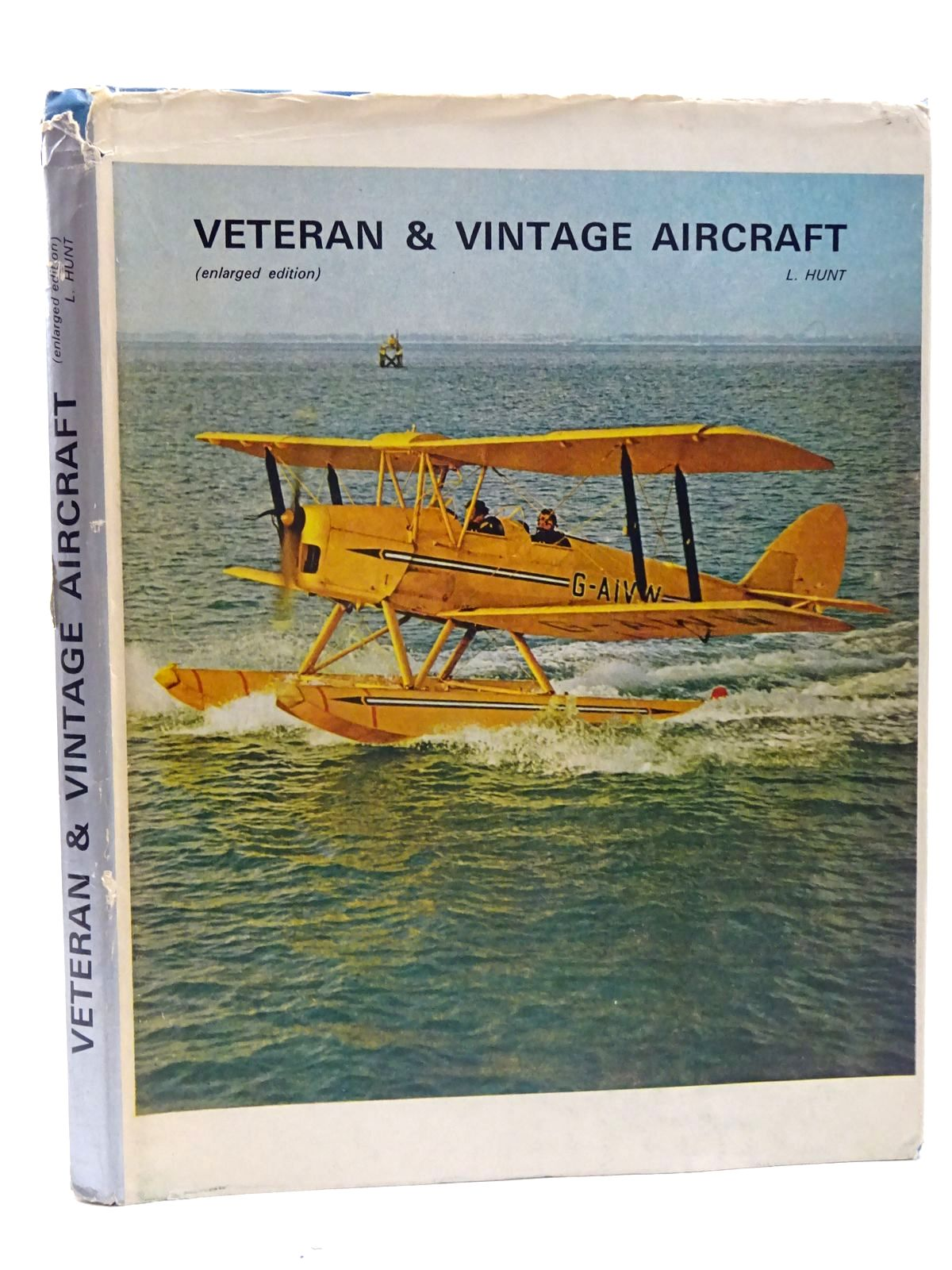 Photo of VETERAN AND VINTAGE AIRCRAFT written by Hunt, Leslie published by Leslie Hunt (STOCK CODE: 2125862)  for sale by Stella & Rose's Books