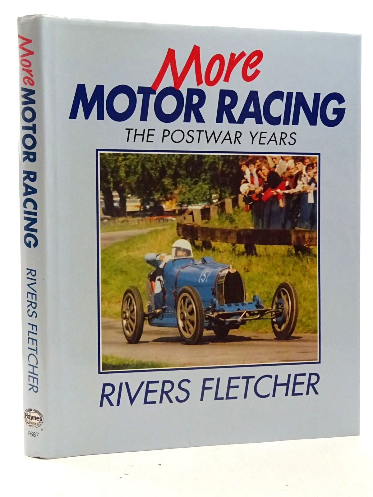 Photo of MORE MOTOR RACING THE POSTWAR YEARS written by Fletcher, Rivers published by Haynes Publishing Group (STOCK CODE: 2125864)  for sale by Stella & Rose's Books