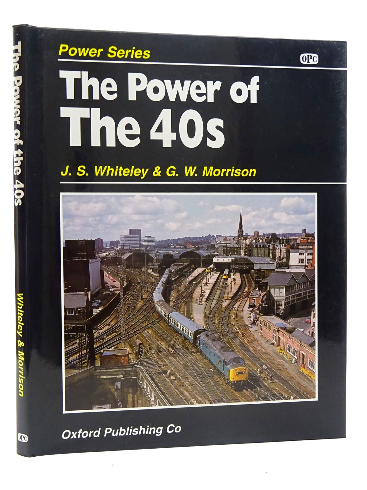 Photo of THE POWER OF THE 40S written by Whiteley, J.S.<br />Morrison, G.W. published by Oxford Publishing Co (STOCK CODE: 2125882)  for sale by Stella & Rose's Books