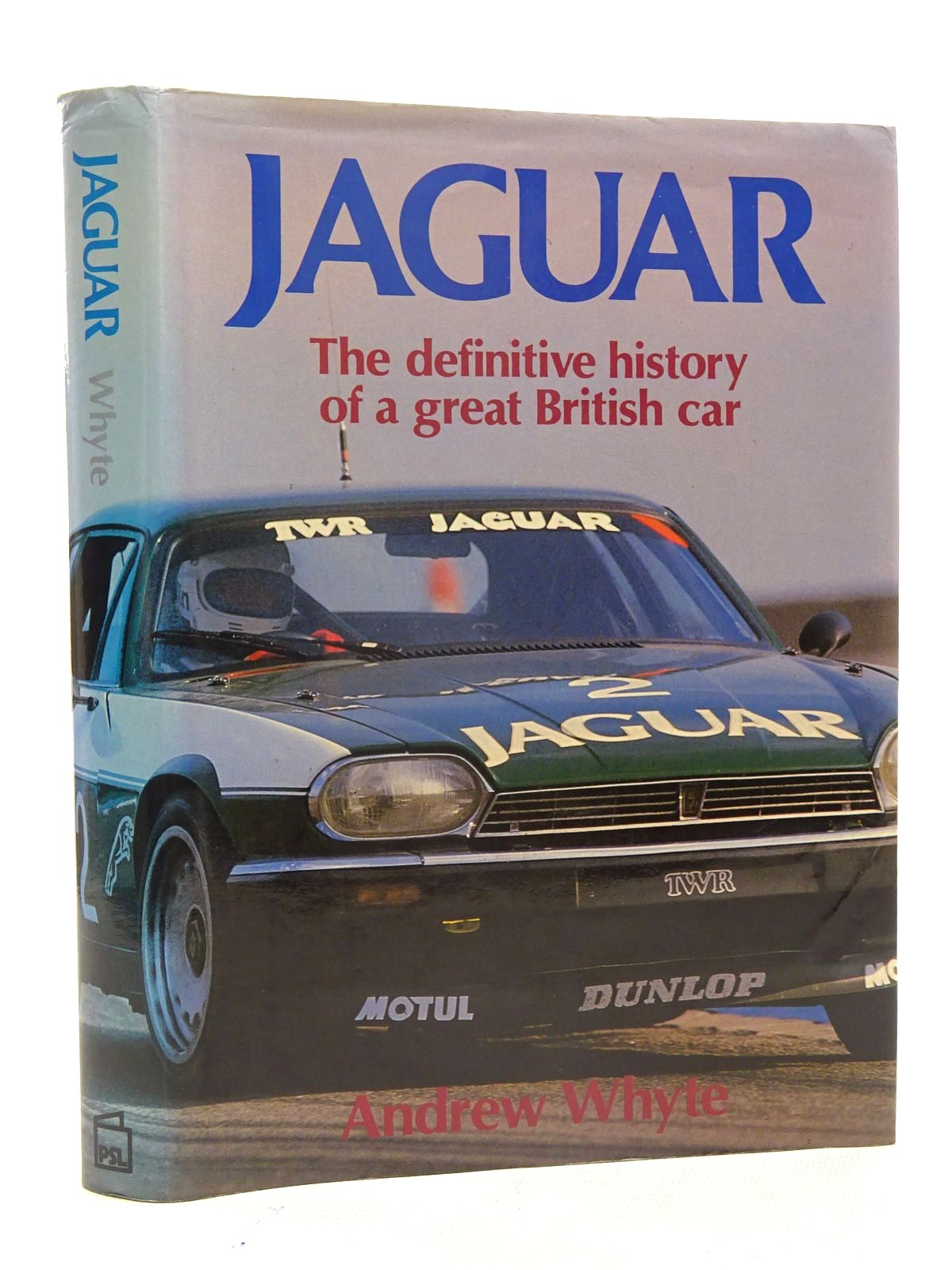 Photo of JAGUAR THE HISTORY OF A GREAT BRITISH CAR written by Whyte, Andrew published by Patrick Stephens (STOCK CODE: 2125887)  for sale by Stella & Rose's Books