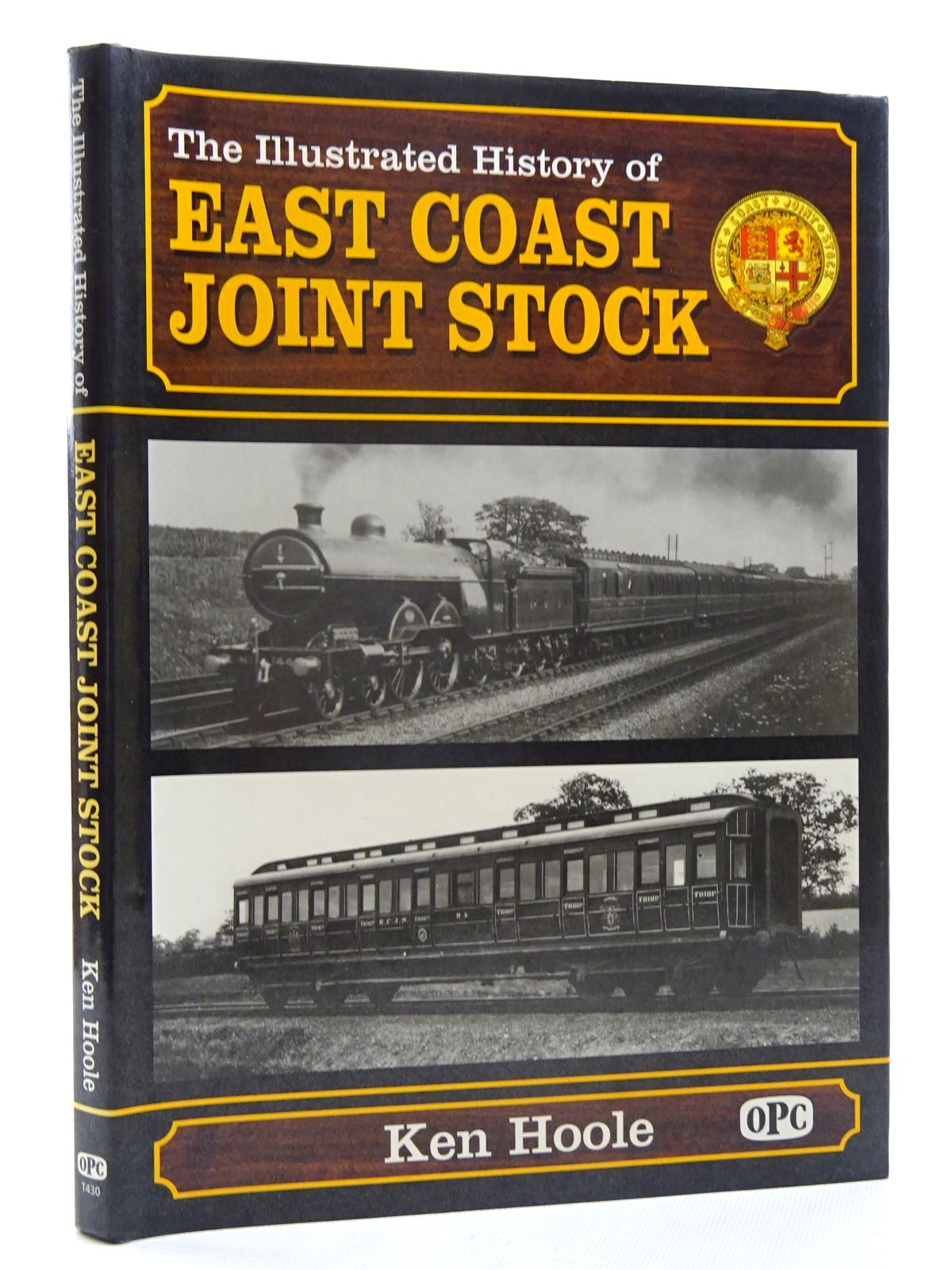 Photo of THE ILLUSTRATED HISTORY OF EAST COAST JOINT STOCK written by Hoole, Ken published by Oxford Publishing (STOCK CODE: 2125892)  for sale by Stella & Rose's Books