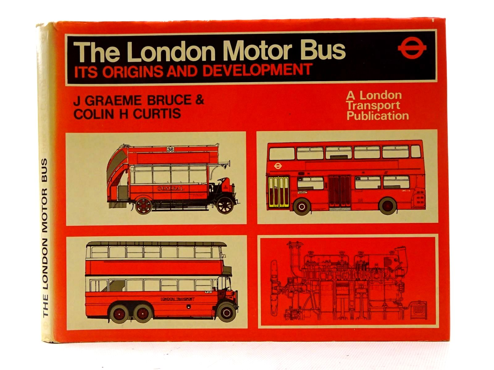 Photo of THE LONDON MOTOR BUS ITS ORIGINS AND DEVELOPMENT written by Bruce, J. Graeme<br />Curtis, C.H. published by London Transport (STOCK CODE: 2125904)  for sale by Stella & Rose's Books