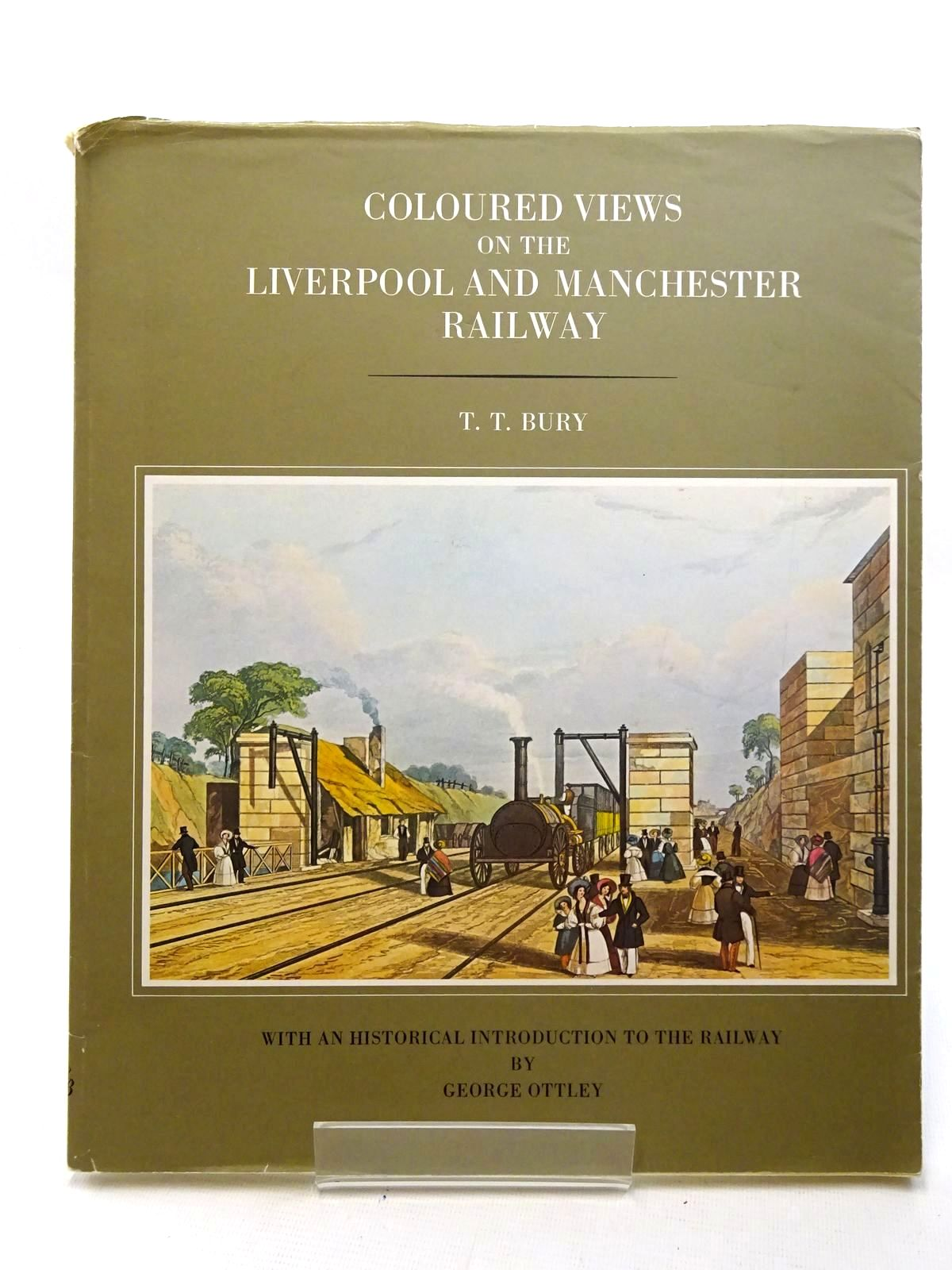 Photo of COLOURED VIEWS ON THE LIVERPOOL AND MANCHESTER RAILWAY written by Ottley, George illustrated by Bury, T.T. published by Hugh Broadbent (STOCK CODE: 2125915)  for sale by Stella & Rose's Books