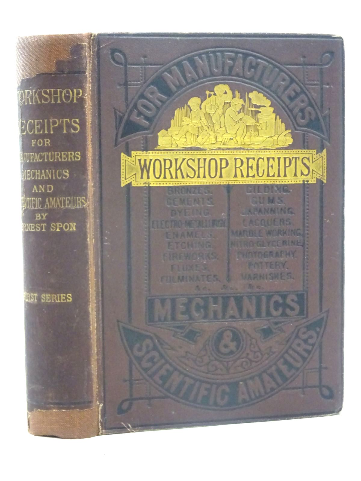 Photo of WORKSHOP RECEIPTS written by Spon, Ernest published by E. & F.N. Spon (STOCK CODE: 2125924)  for sale by Stella & Rose's Books