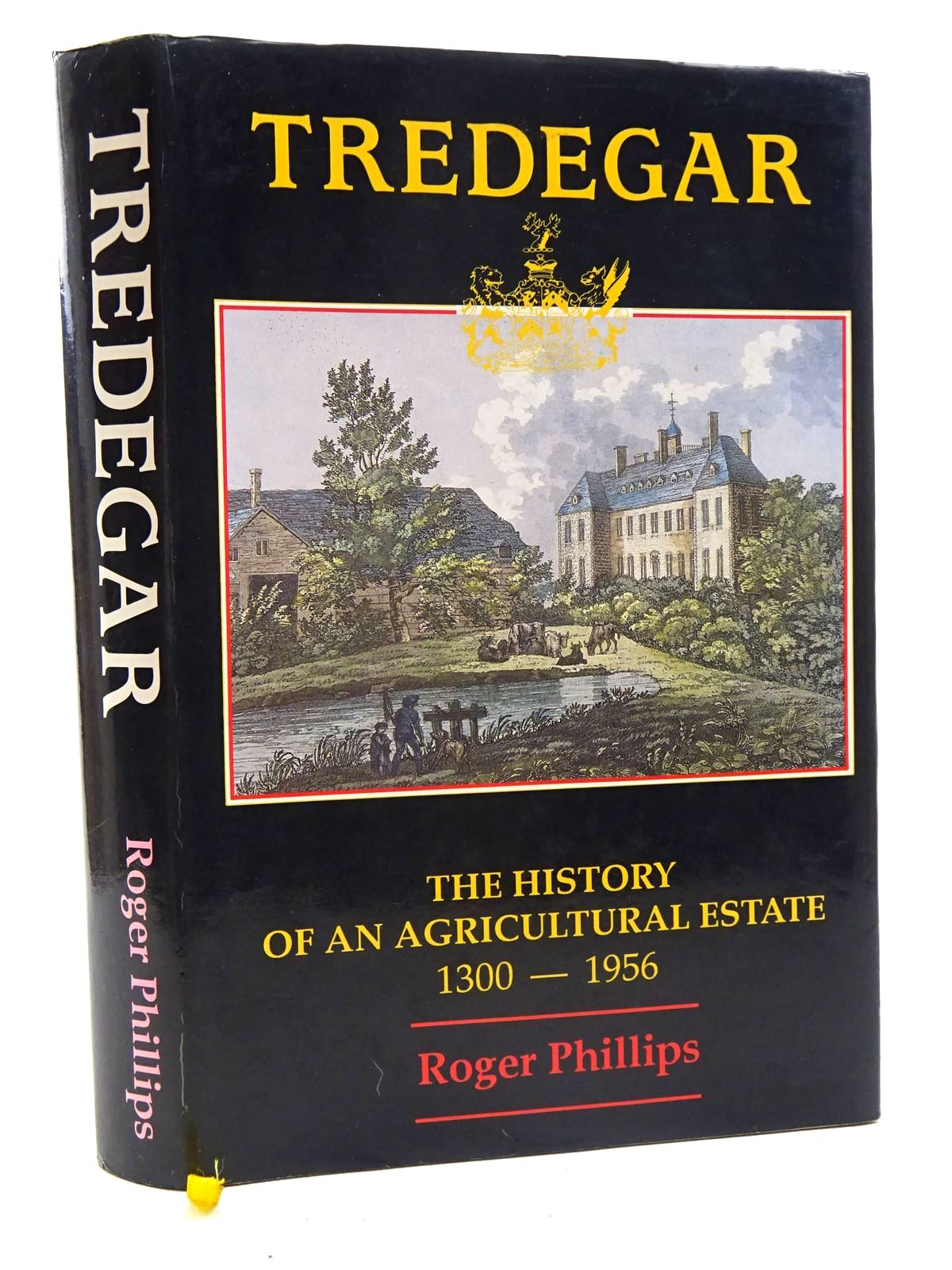 Photo of TREDEGAR THE HISTORY OF AN AGRICULTURAL ESTATE 1300 - 1956 written by Phillips, Roger published by Tredegar Memorial Trust (STOCK CODE: 2125937)  for sale by Stella & Rose's Books