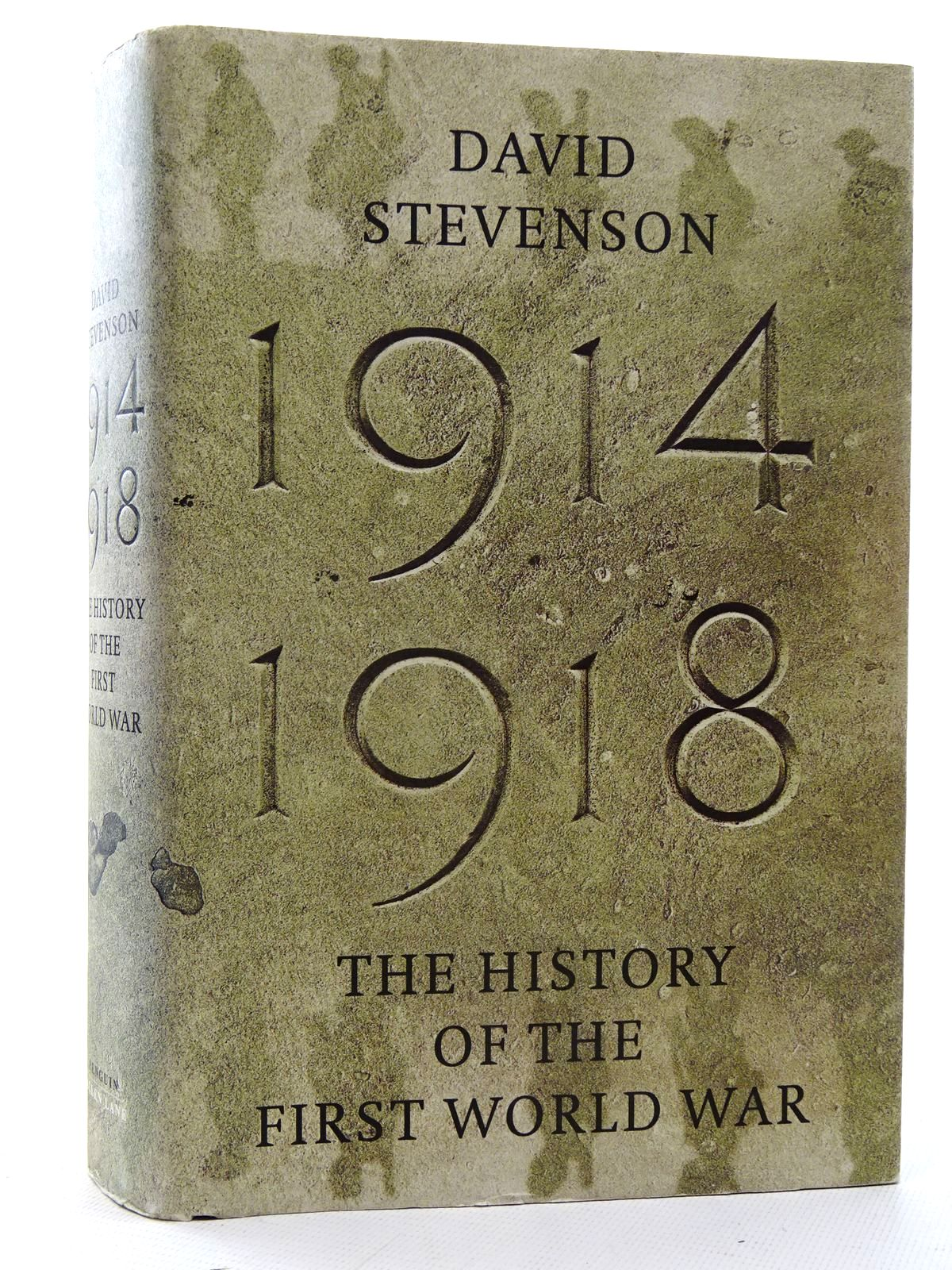 Photo of 1914-1918 THE HISTORY OF THE FIRST WORLD WAR written by Stevenson, David published by Allen Lane (STOCK CODE: 2126013)  for sale by Stella & Rose's Books