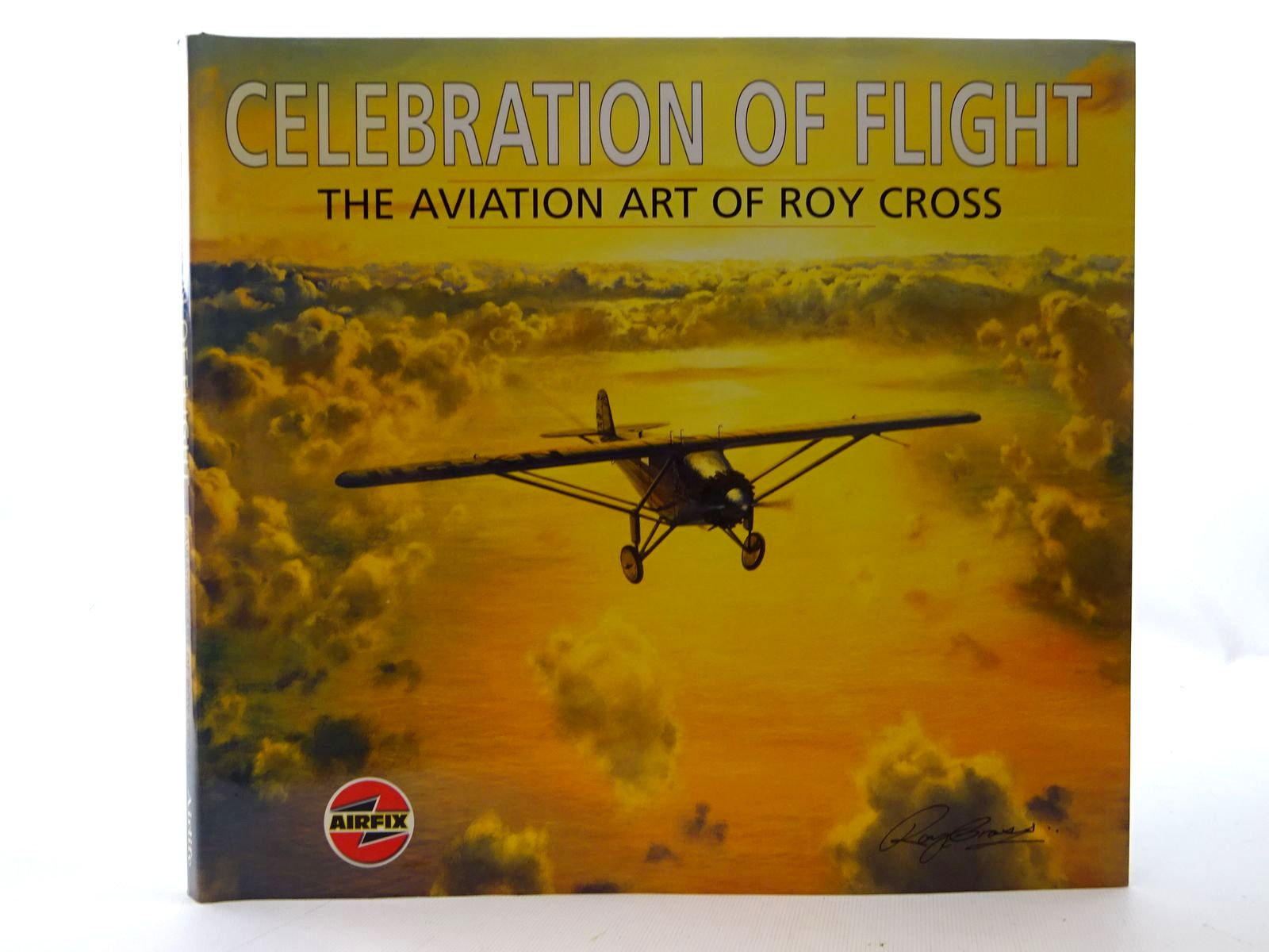 Photo of CELEBRATION OF FLIGHT THE AVIATION ART OF ROY CROSS written by Cross, Roy<br />Ward, Arthur illustrated by Cross, Roy published by Airlife (STOCK CODE: 2126074)  for sale by Stella & Rose's Books