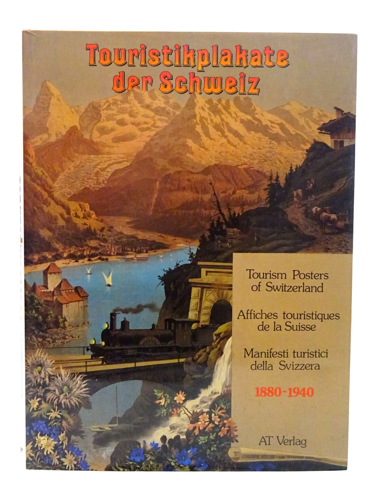 Photo of TOURISM POSTERS OF SWITZERLAND 1880-1940 published by At Verlag (STOCK CODE: 2126082)  for sale by Stella & Rose's Books