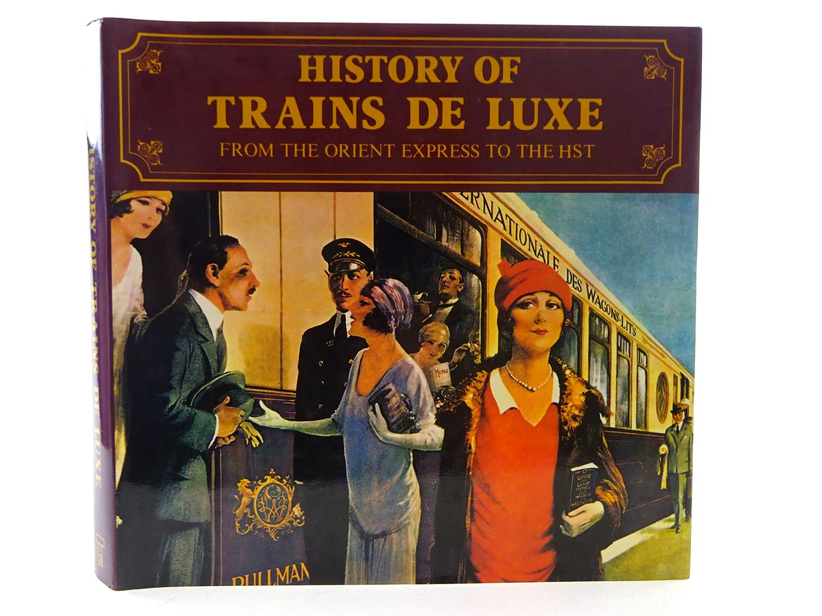 Photo of HISTORY OF TRAINS DE LUXE written by Behrend, George published by The Transport Publishing Company (STOCK CODE: 2126089)  for sale by Stella & Rose's Books