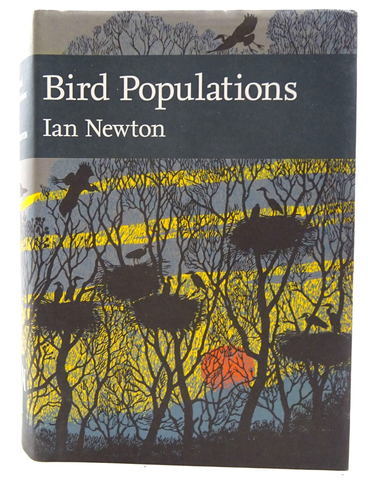 Photo of BIRD POPULATIONS (NN 124) written by Newton, Ian published by Collins (STOCK CODE: 2126098)  for sale by Stella & Rose's Books
