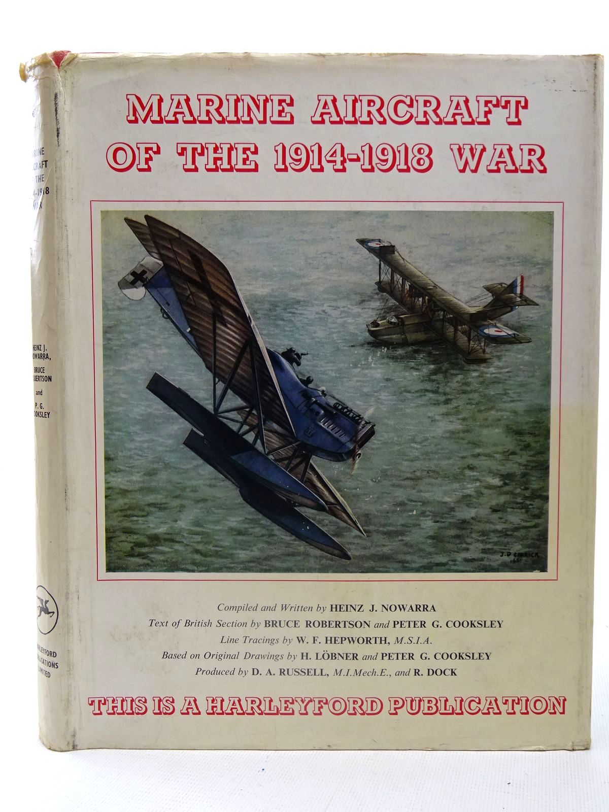 Photo of MARINE AIRCRAFT OF THE 1914-1918 WAR written by Nowarra, Heinz J.<br />Robertson, Bruce<br />Cooksley, Peter G. published by Harleyford Publications Limited (STOCK CODE: 2126107)  for sale by Stella & Rose's Books