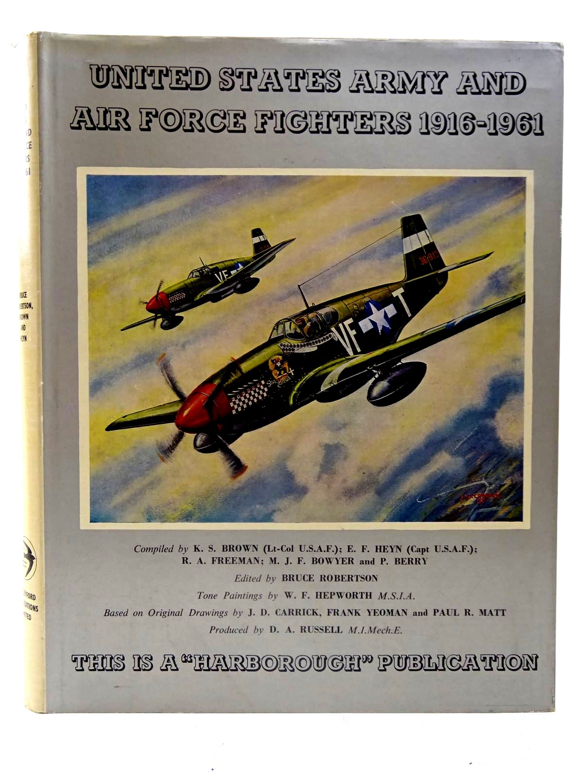 Photo of UNITED STATES ARMY AND AIR FORCE FIGHTERS 1916-1961 written by Brown, Kimbrough S.<br />Heyn, E.F.<br />Freeman, Roger A.<br />Bowyer, Michael J.F.<br />Berry, Peter illustrated by Hepworth, W.F. published by Harleyford Publications Limited (STOCK CODE: 2126124)  for sale by Stella & Rose's Books
