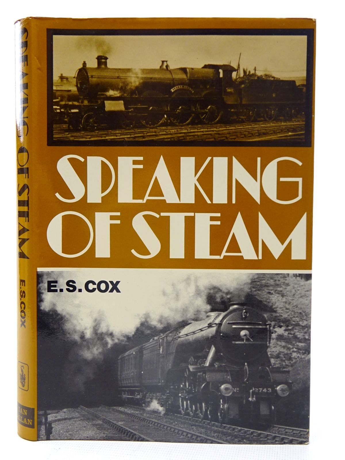 Photo of SPEAKING OF STEAM written by Cox, E.S. published by Ian Allan (STOCK CODE: 2126171)  for sale by Stella & Rose's Books