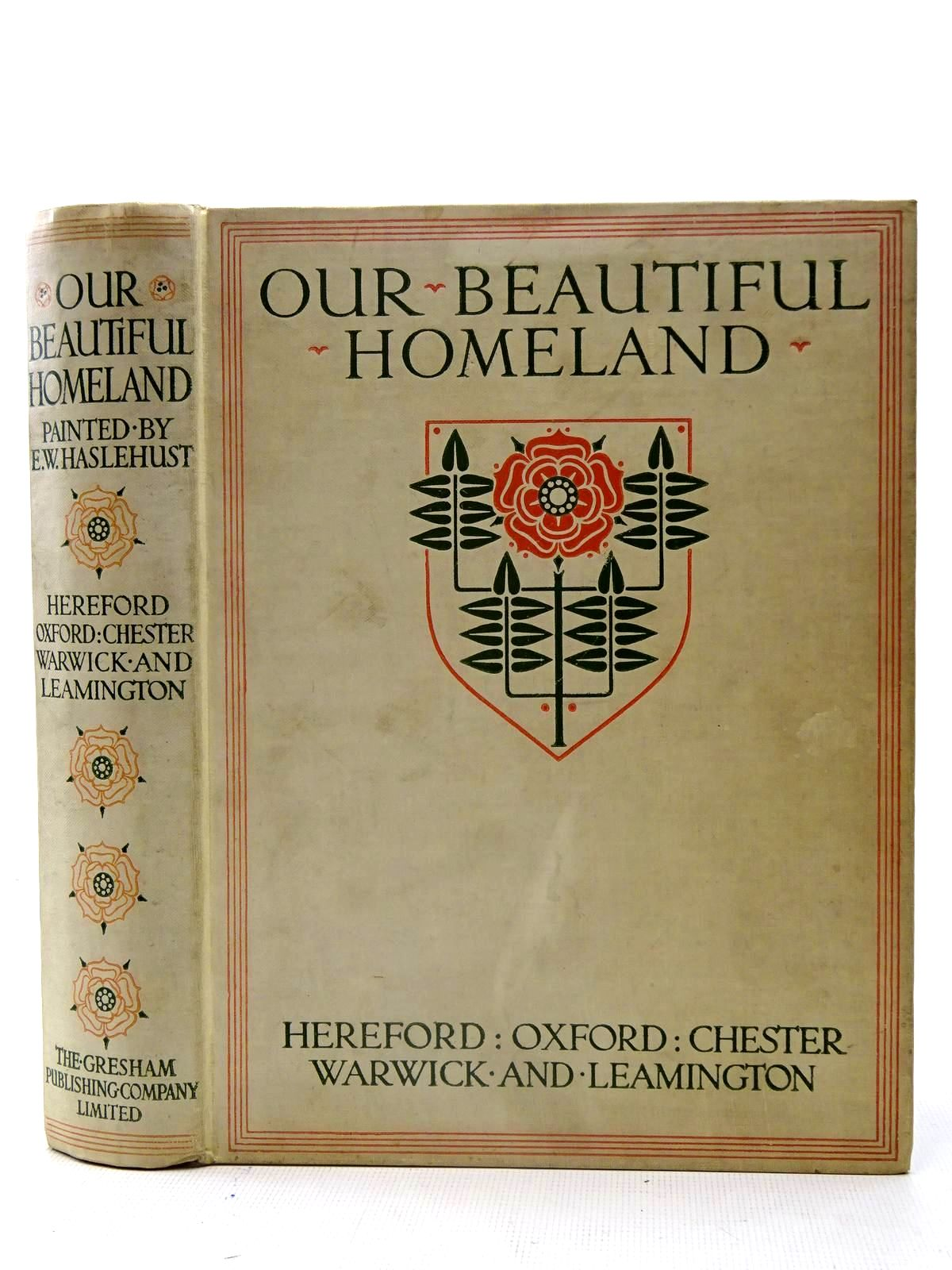 Photo of OUR BEAUTIFUL HOMELAND written by Edwards, Charles<br />How, F.D.<br />Morley, George published by The Gresham Publishing Company Ltd. (STOCK CODE: 2126193)  for sale by Stella & Rose's Books