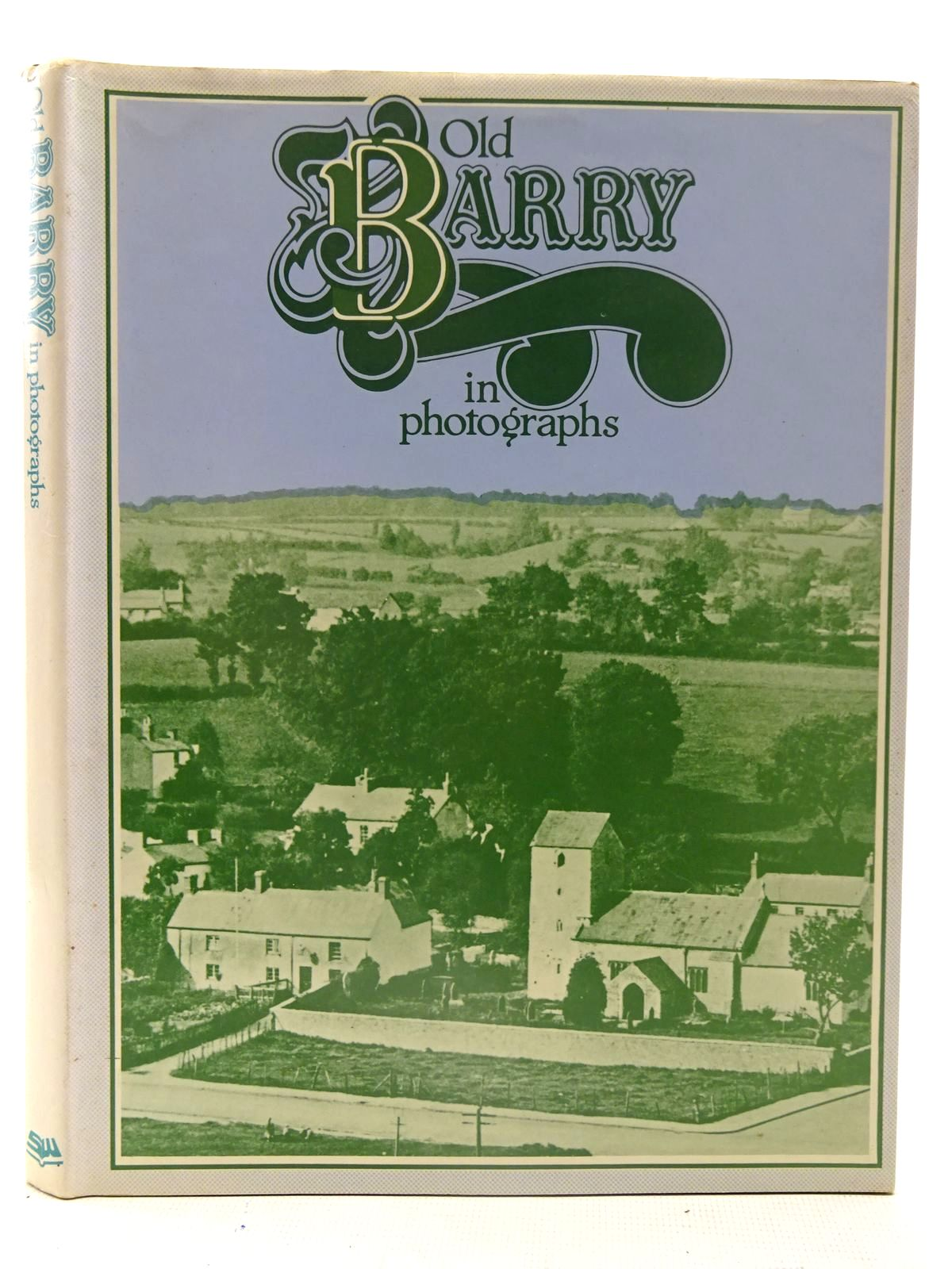Photo of OLD BARRY IN PHOTOGRAPHS written by Luxton, Brian C.<br />Thomas, Gwyn published by Stewart Williams (STOCK CODE: 2126208)  for sale by Stella & Rose's Books