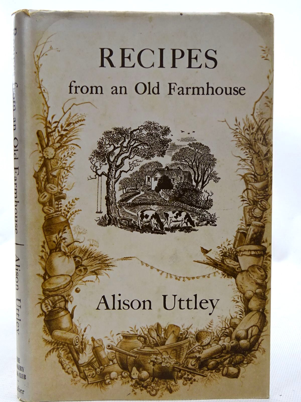 Photo of RECIPES FROM AN OLD FARMHOUSE written by Uttley, Alison illustrated by Baynes, Pauline published by The Cookery Book Club (STOCK CODE: 2126274)  for sale by Stella & Rose's Books