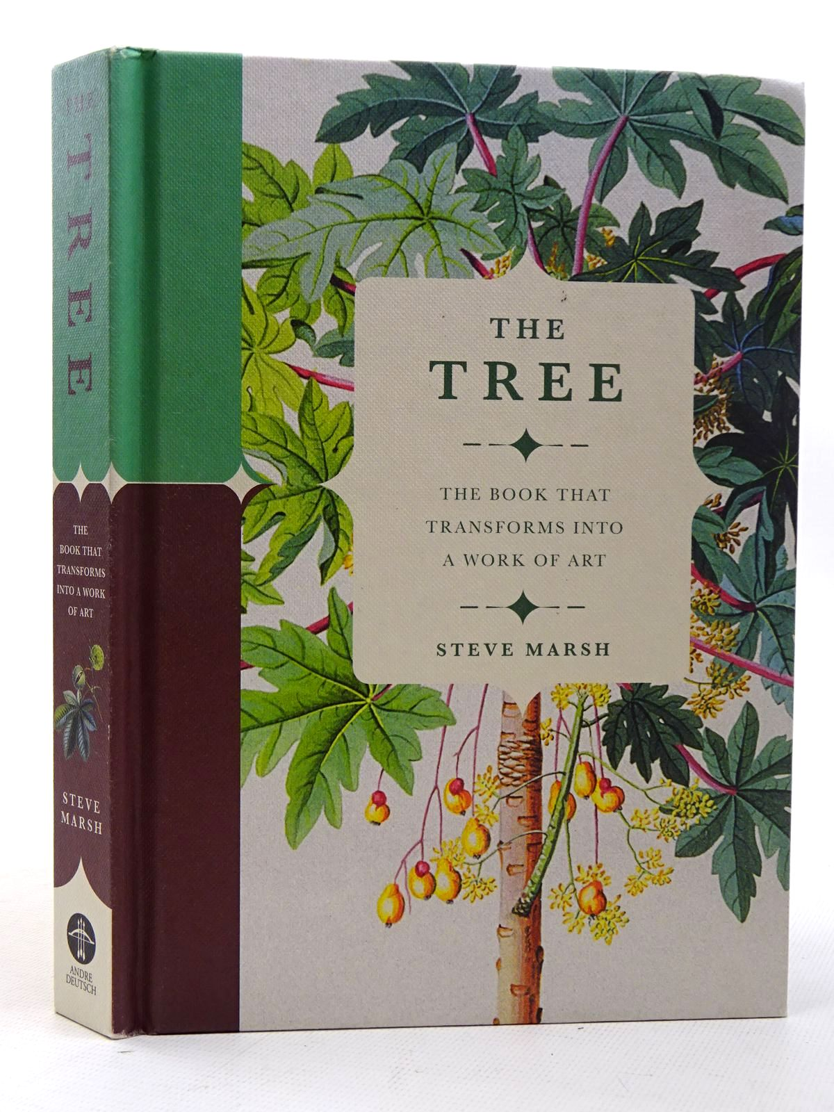 Photo of THE TREE THE BOOK THAT TRANSFORMS INTO A WORK OF ART written by Marsh, Steve published by Andre Deutsch (STOCK CODE: 2126327)  for sale by Stella & Rose's Books