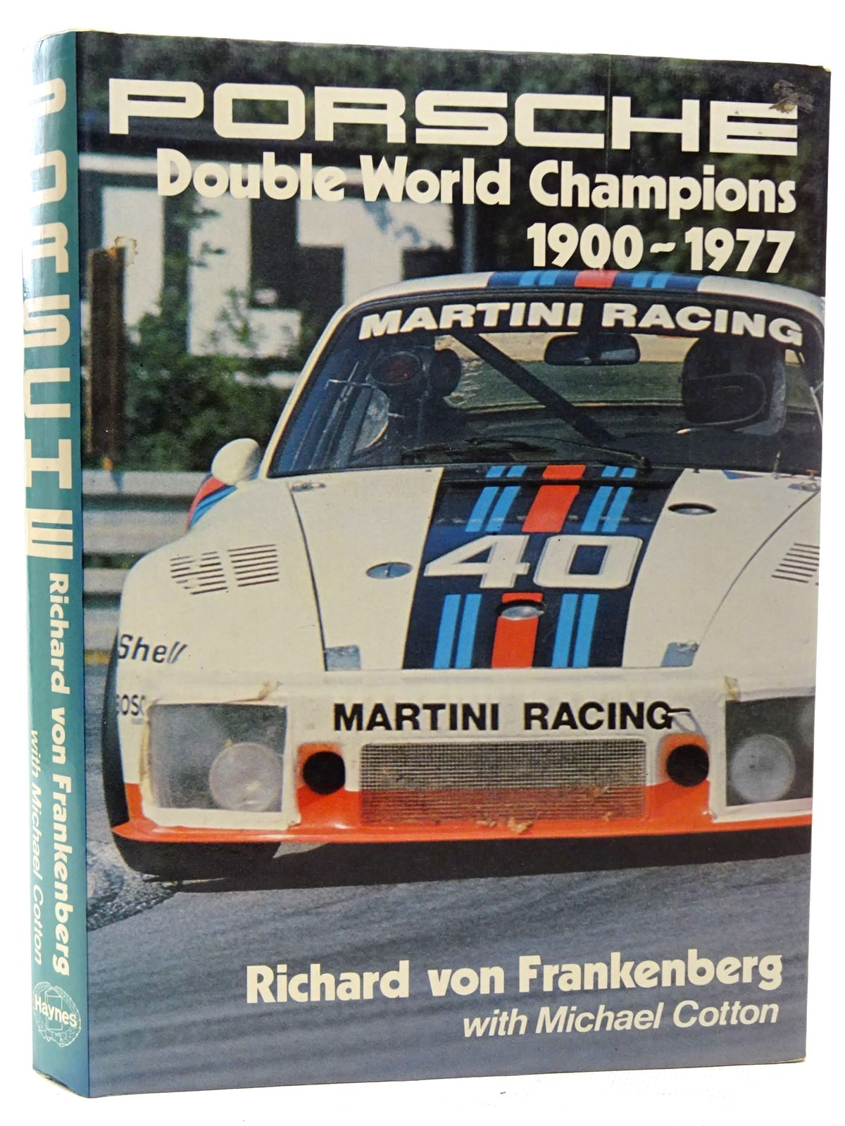 Photo of PORSCHE DOUBLE WORLD CHAMPIONS 1900-1977 written by Von Frankenberg, Richard<br />Cotton, Michael published by Haynes Publishing Group (STOCK CODE: 2126337)  for sale by Stella & Rose's Books
