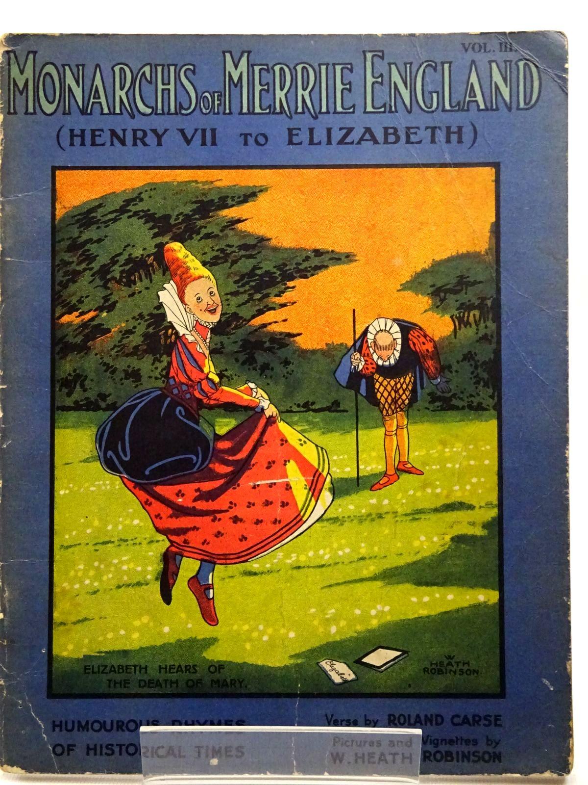Photo of MONARCHS OF MERRIE ENGLAND VOL III (HENRY VII TO ELIZABETH)