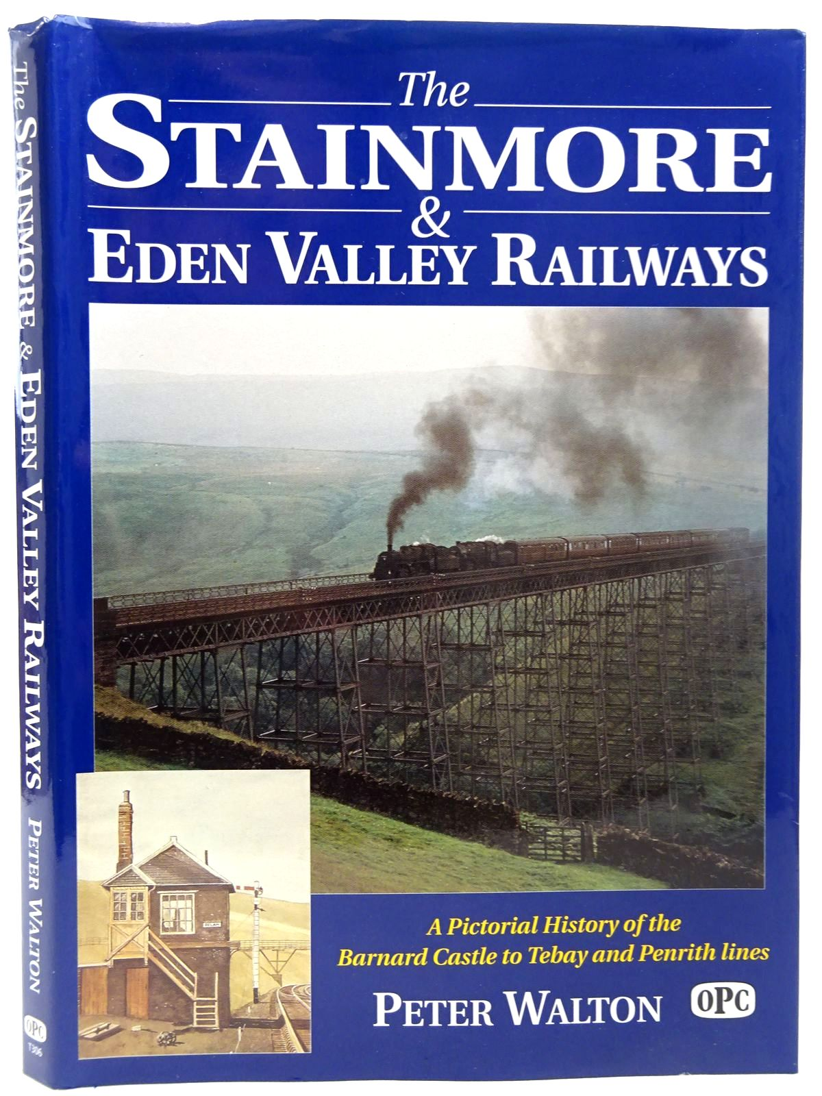 Photo of THE STAINMORE & EDEN VALLEY RAILWAYS written by Walton, Peter published by Oxford Publishing Co (STOCK CODE: 2126381)  for sale by Stella & Rose's Books