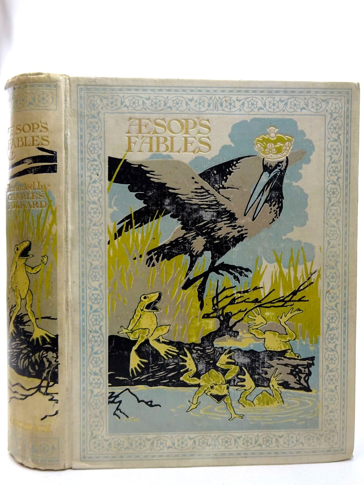 Photo of AESOP'S FABLES written by Aesop, illustrated by Folkard, Charles published by Adam & Charles Black (STOCK CODE: 2126385)  for sale by Stella & Rose's Books