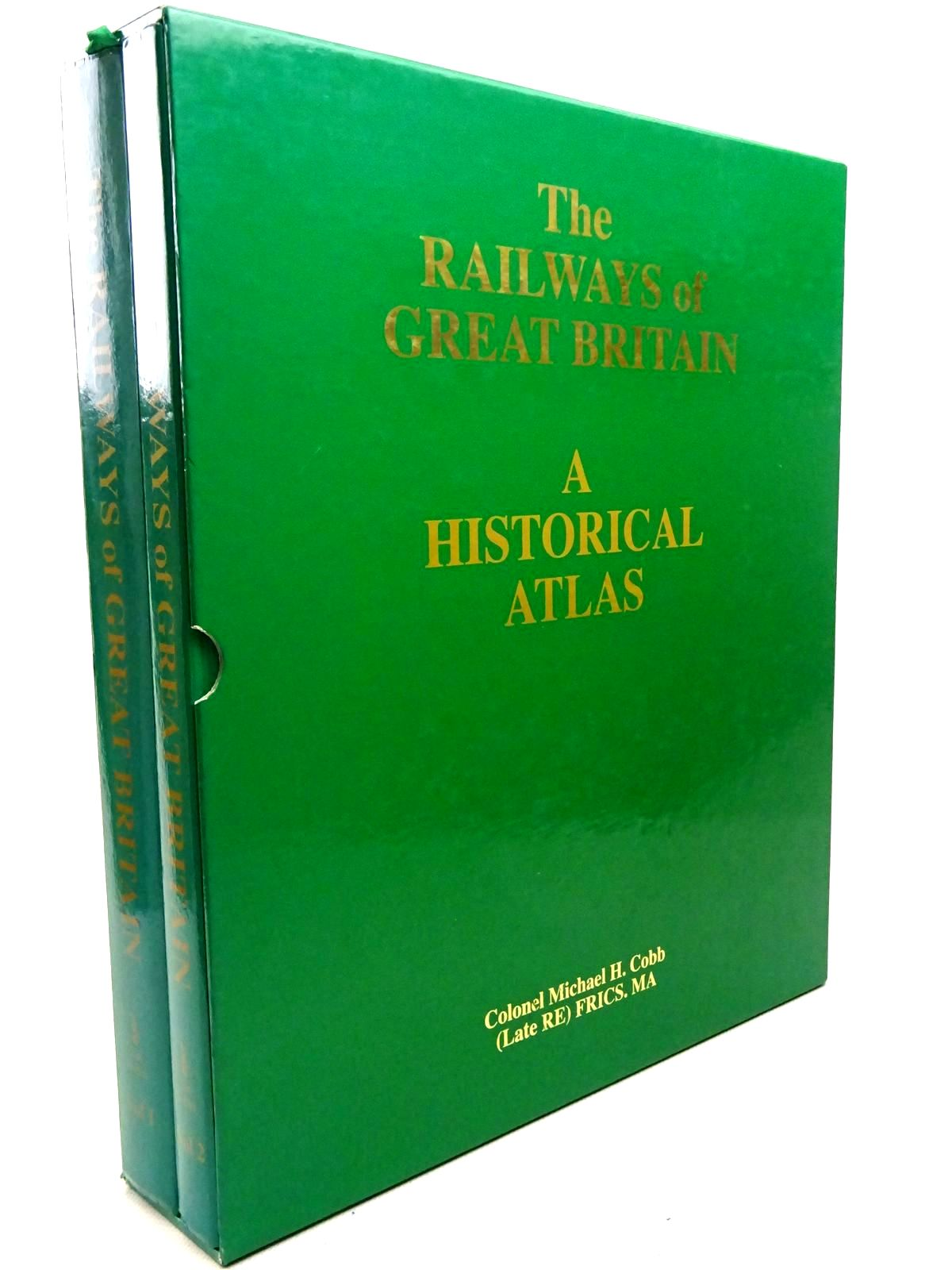 Photo of THE RAILWAYS OF GREAT BRITAIN A HISTORICAL ATLAS (2 VOLUMES) written by Cobb, M.H. published by Ian Allan (STOCK CODE: 2126392)  for sale by Stella & Rose's Books