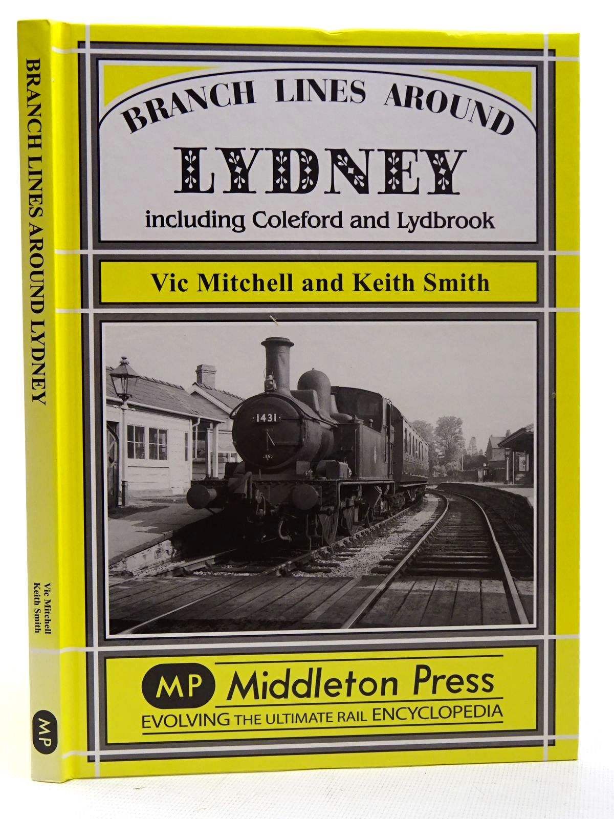Photo of BRANCH LINES AROUND LYDNEY written by Mitchell, Vic<br />Smith, Keith published by Middleton Press (STOCK CODE: 2126406)  for sale by Stella & Rose's Books