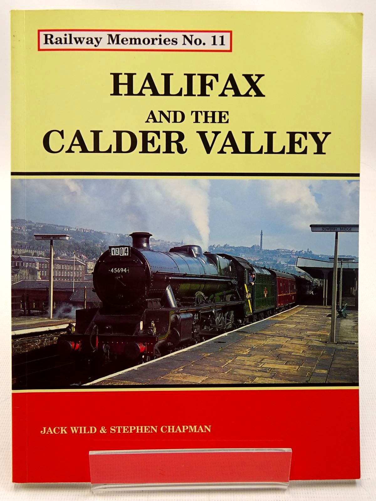 Photo of RAILWAY MEMORIES No. 11 HALIFAX & THE CALDER VALLEY written by Wild, Jack<br />Chapman, Stephen published by Bellcode Books (STOCK CODE: 2126412)  for sale by Stella & Rose's Books