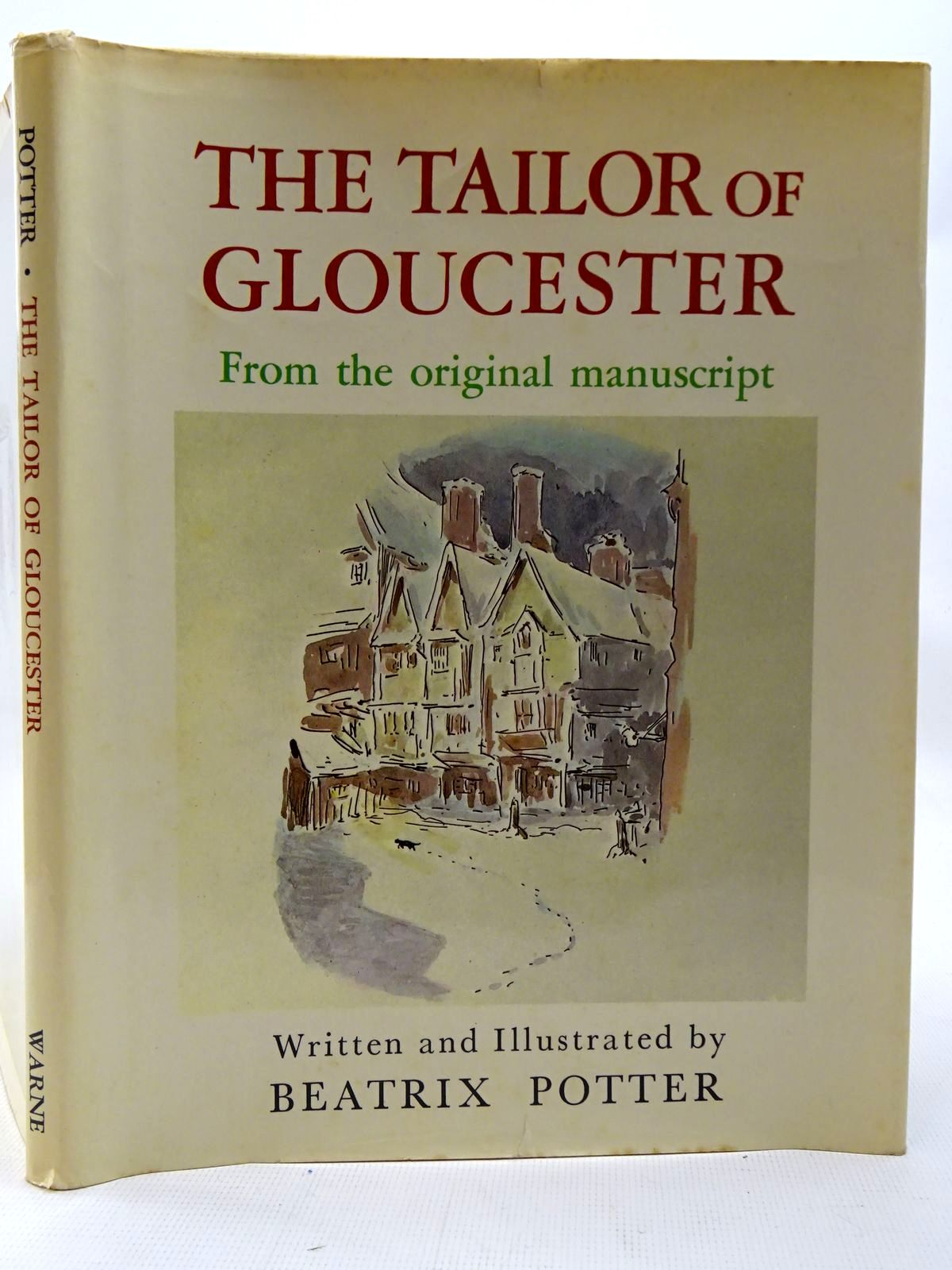 Photo of THE TAILOR OF GLOUCESTER FROM THE ORIGINAL MANUSCRIPT written by Potter, Beatrix illustrated by Potter, Beatrix published by Frederick Warne & Co Ltd. (STOCK CODE: 2126424)  for sale by Stella & Rose's Books