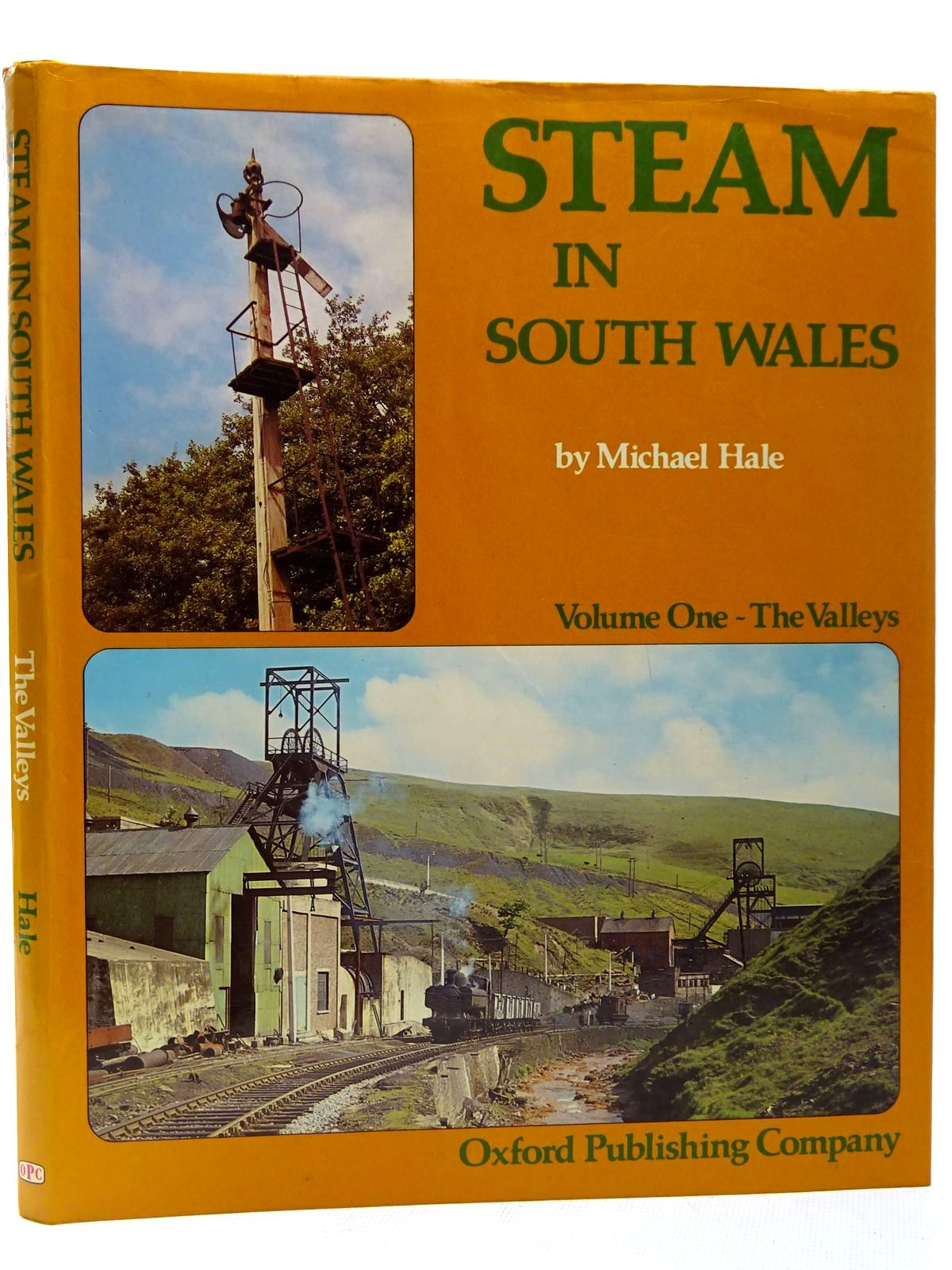 Photo of STEAM IN SOUTH WALES VOLUME ONE - THE VALLEYS written by Hale, Michael published by Oxford Publishing (STOCK CODE: 2126428)  for sale by Stella & Rose's Books