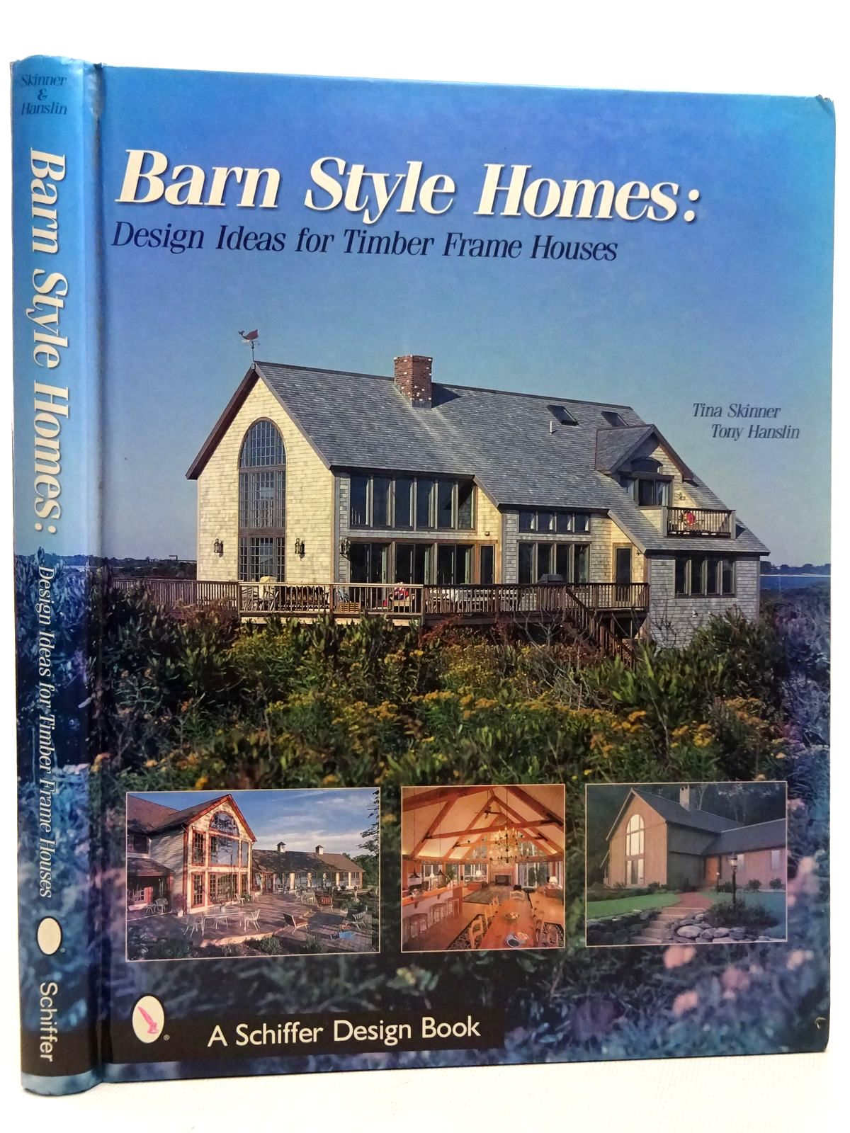 Photo of BARN STYLE HOMES DESIGN IDEAS FOR TIMBER FRAME HOUSES written by Skinner, Tina<br />Hanslin, Tony published by Schiffer Publishing Ltd. (STOCK CODE: 2126448)  for sale by Stella & Rose's Books