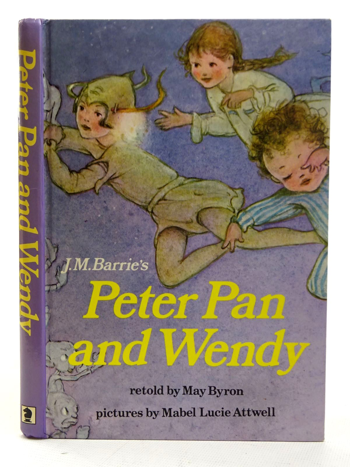 Photo of PETER PAN AND WENDY written by Barrie, J.M.<br />Byron, May illustrated by Attwell, Mabel Lucie published by Hodder & Stoughton (STOCK CODE: 2126453)  for sale by Stella & Rose's Books