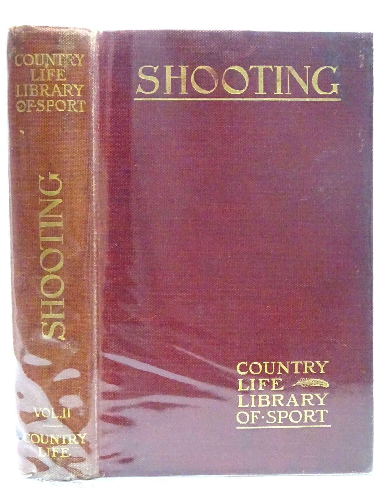 Photo of SHOOTING SECOND VOLUME written by Hutchinson, Horace G. published by Country Life (STOCK CODE: 2126464)  for sale by Stella & Rose's Books