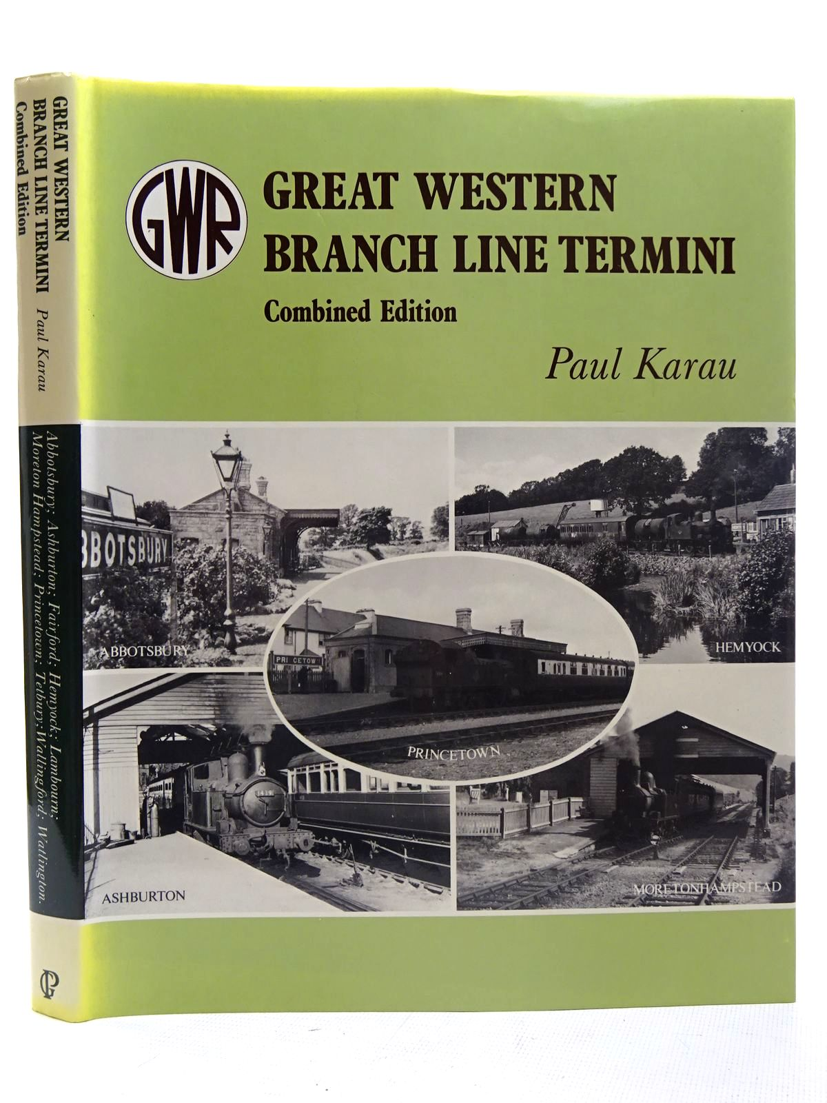 Photo of GREAT WESTERN BRANCH LINE TERMINI COMBINED EDITION written by Karau, Paul published by Guild Publishing (STOCK CODE: 2126513)  for sale by Stella & Rose's Books