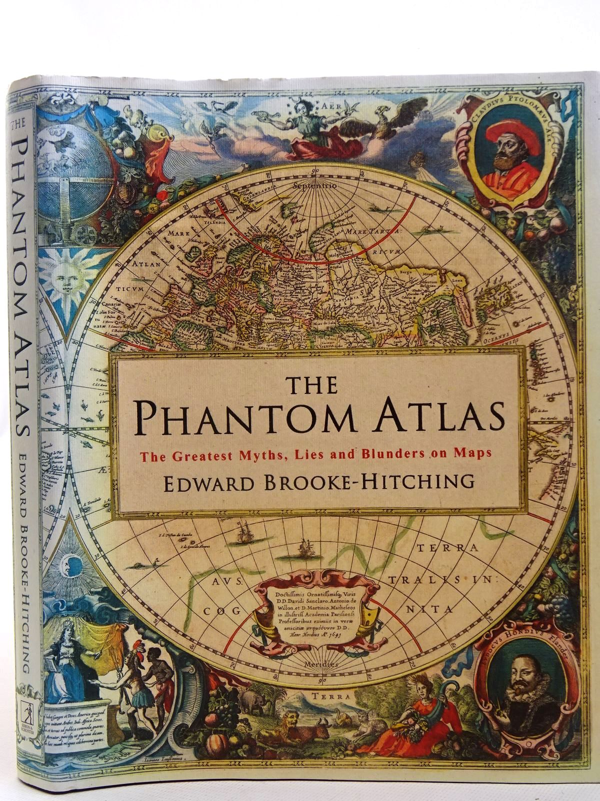 Photo of THE PHANTOM ATLAS THE GREATEST MYTHS, LIES AND BLUNDERS ON MAPS written by Brooke-Hitching, Edward published by Simon & Schuster (STOCK CODE: 2126536)  for sale by Stella & Rose's Books