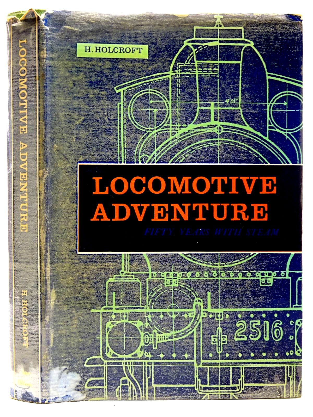 Photo of LOCOMOTIVE ADVENTURE FIFTY YEARS WITH STEAM written by Holcroft, H. published by Ian Allan Ltd. (STOCK CODE: 2126571)  for sale by Stella & Rose's Books