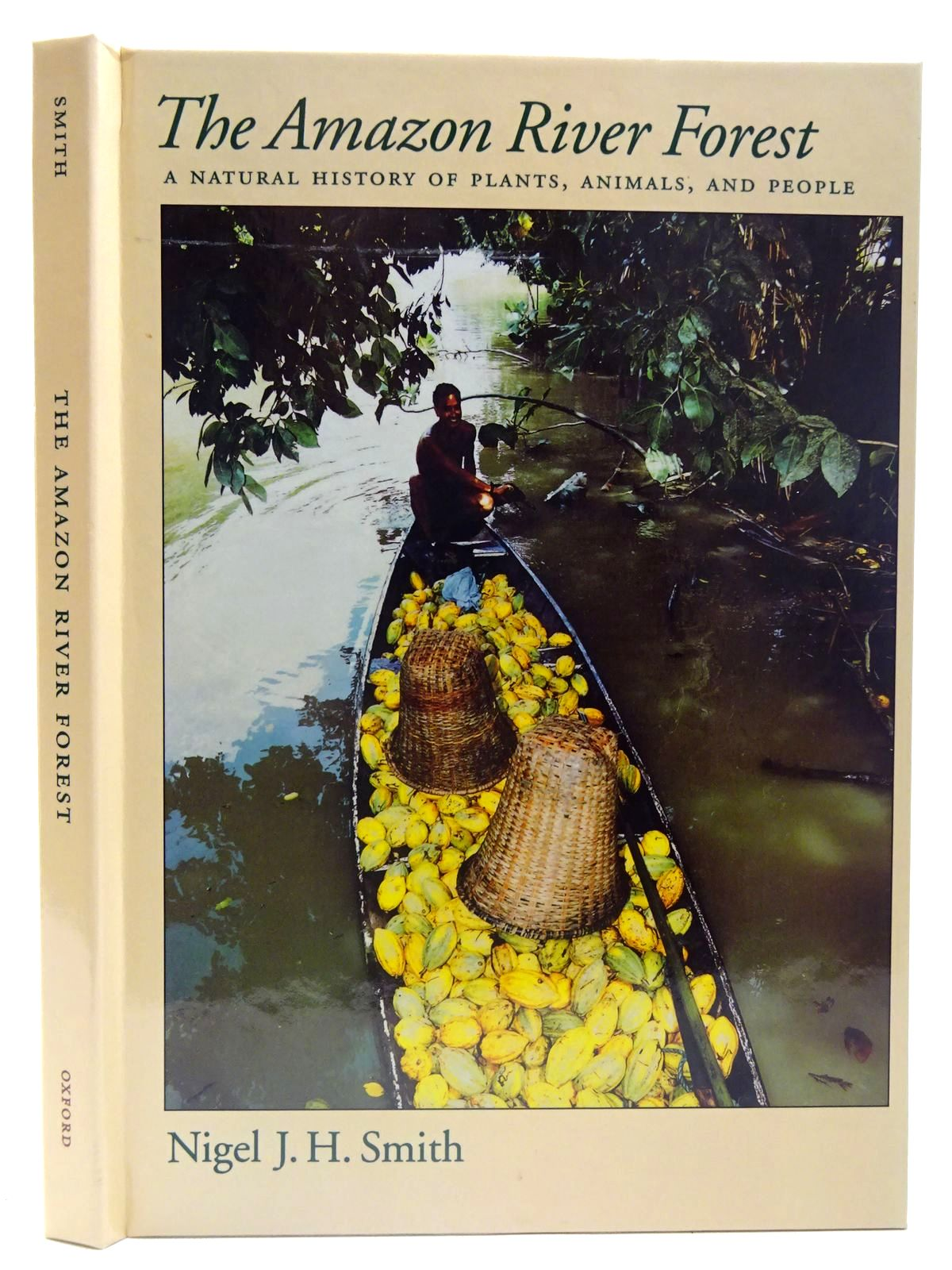 Photo of THE AMAZON RIVER FOREST written by Smith, Nigel J.H. published by Oxford University Press (STOCK CODE: 2126613)  for sale by Stella & Rose's Books