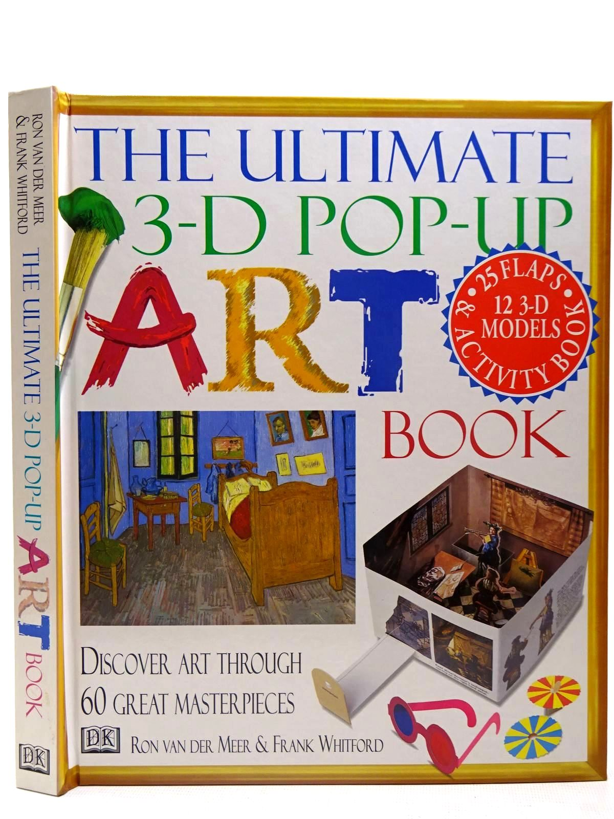 Photo of THE ULTIMATE 3-D POP-UP ART BOOK written by Van Der Meer, Ron<br />Whitford, Frank published by Dorling Kindersley (STOCK CODE: 2126681)  for sale by Stella & Rose's Books